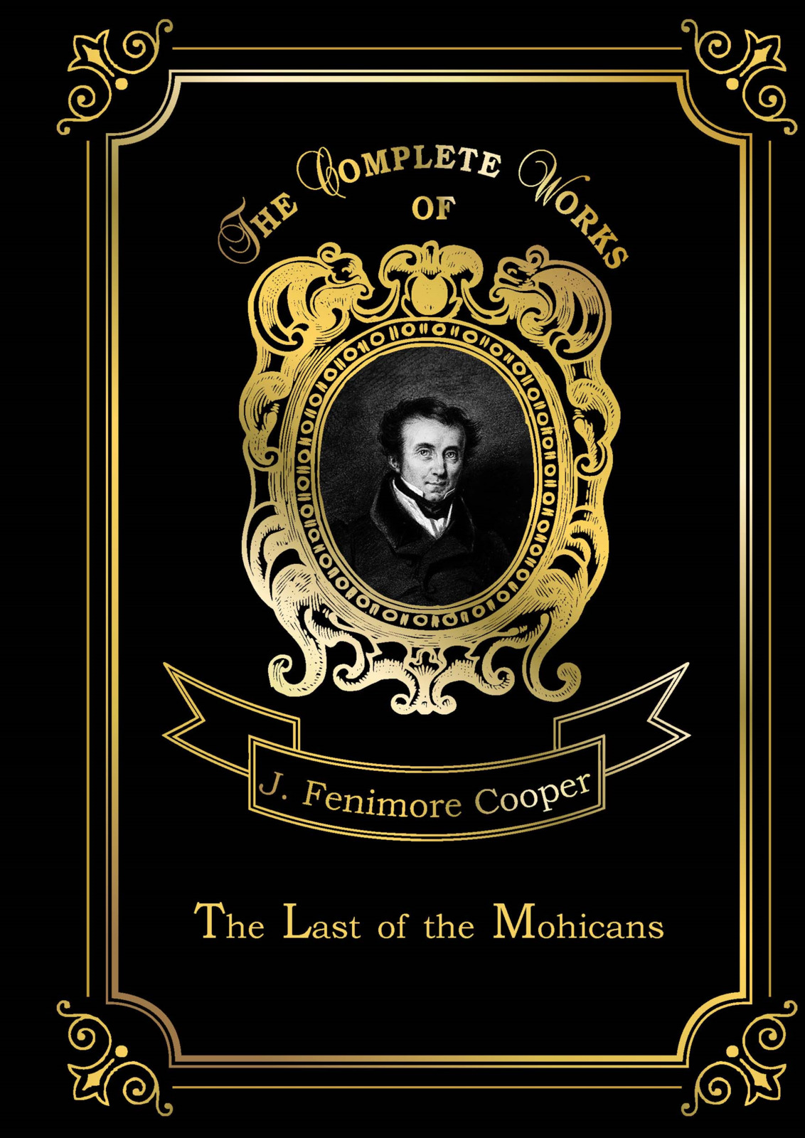J.Fenimore Cooper The Last of the Mohicans howard fast the last frontier