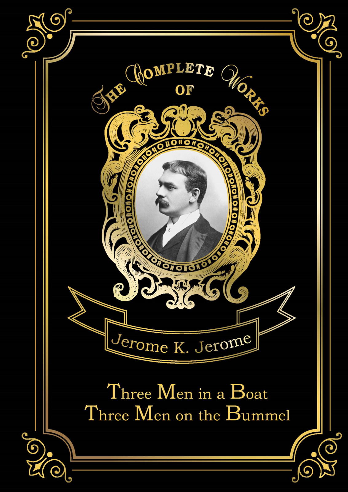 Jerome K. Jerome Three Men in a Boat: Three Men on the Bummel цена
