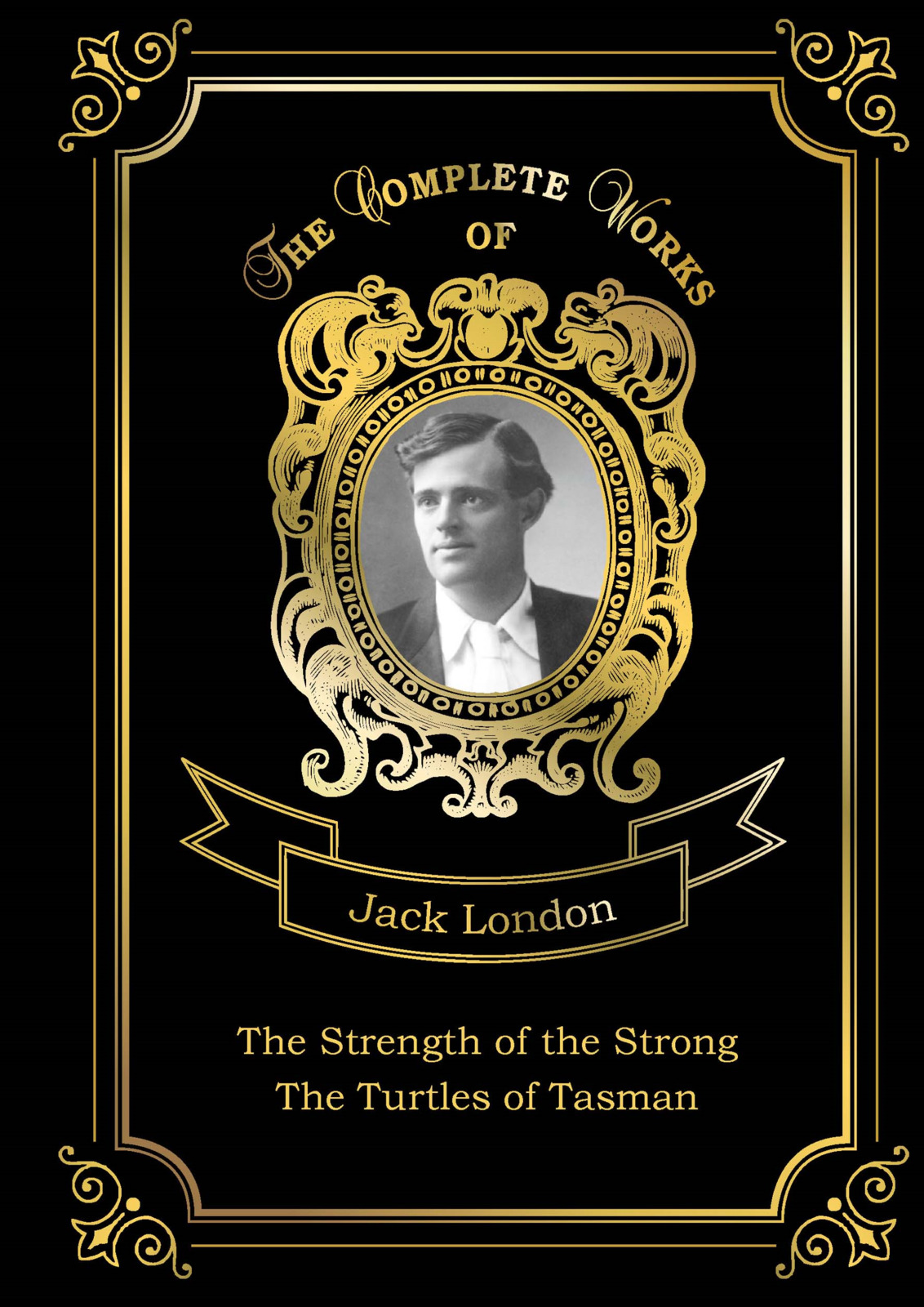 Jack London The Strength of the Strong: The Turtles of Tasman jack london jerry of the islands