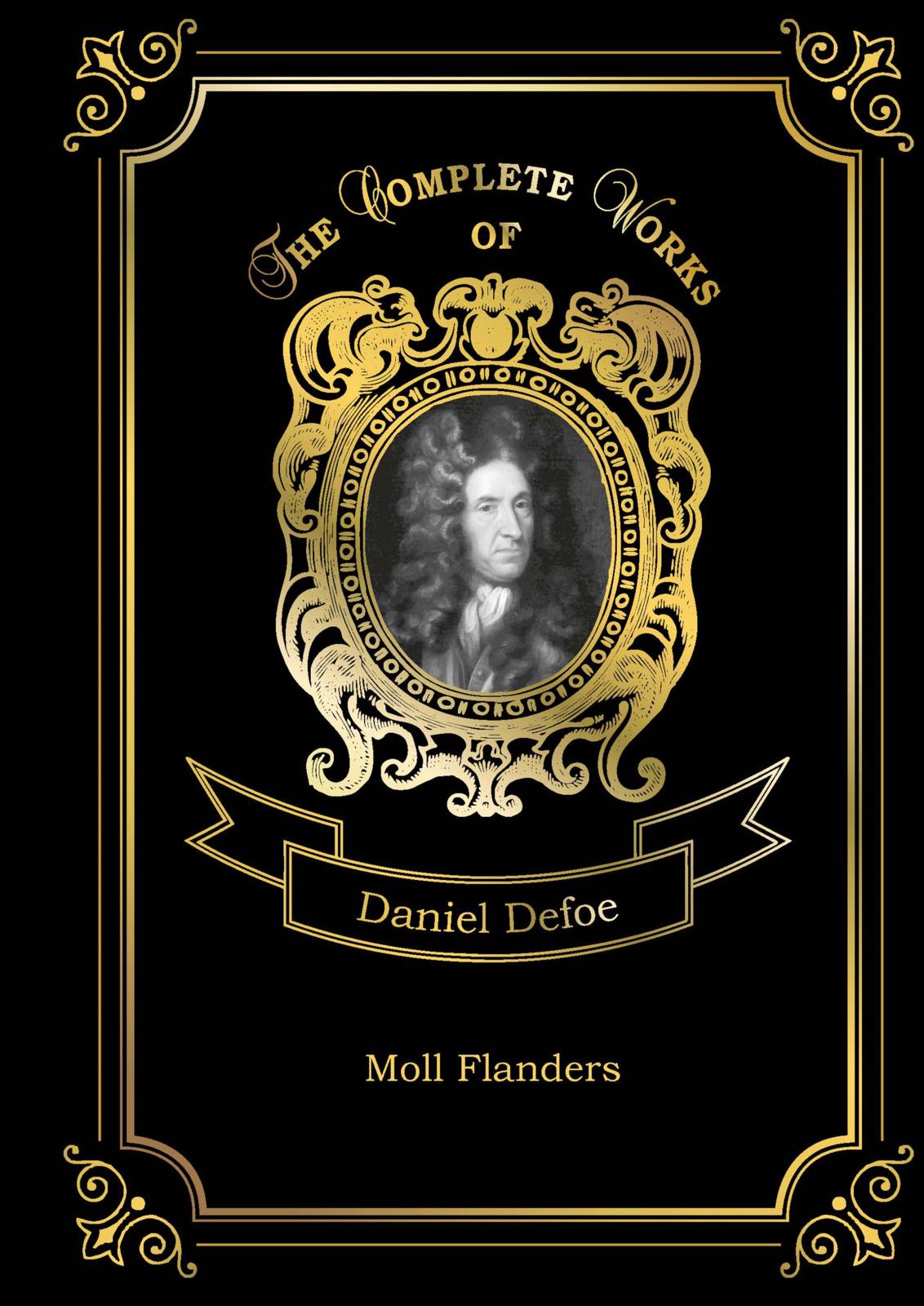 Defoe Daniel Moll Flanders daniel defoe moll flanders