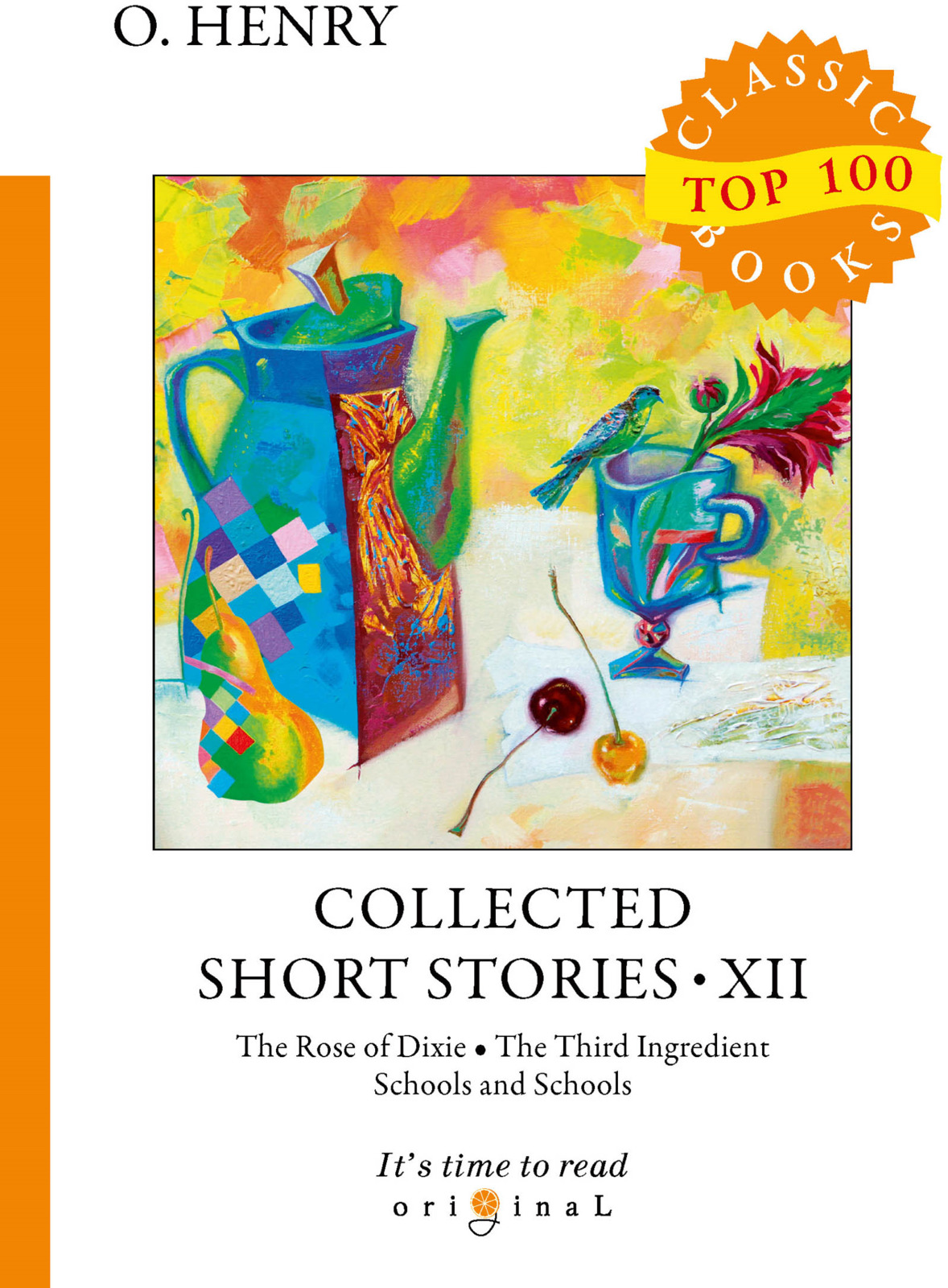 O. Henry Collected Short Stories XII the collected short stories of louis l amour