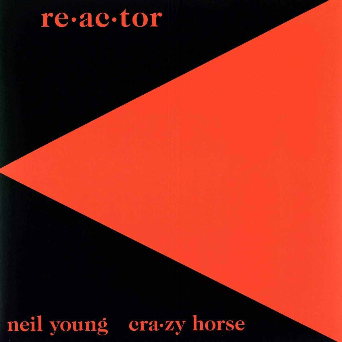 Нил Янг Neil Young. Re-Ac-Tor (LP)