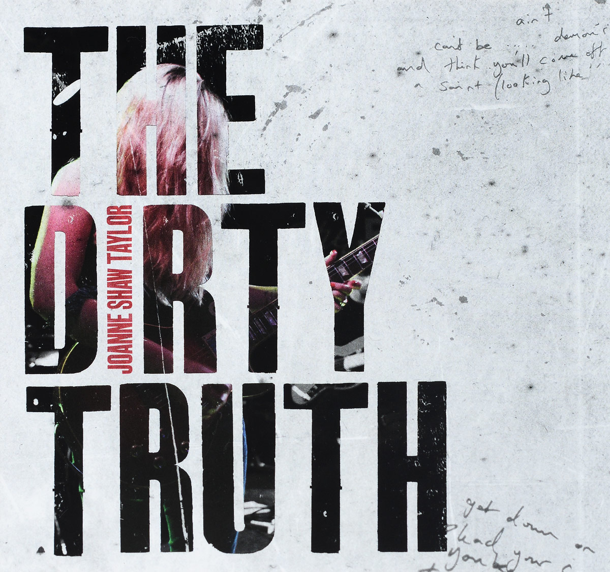 Joanne Shaw Taylor Joanne Shaw Taylor. The Dirty Truth joanne silver absorbed