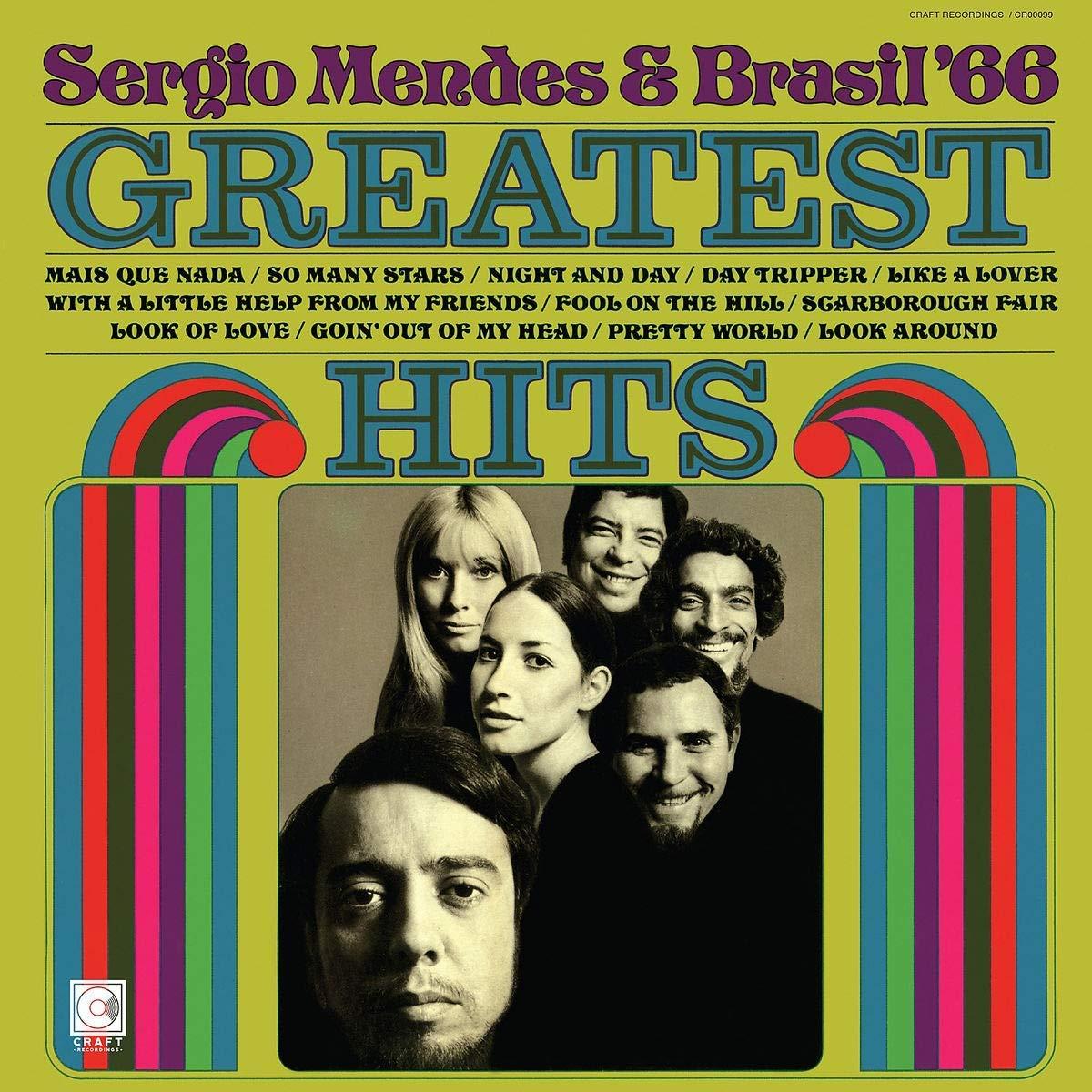 Сержио Мендес,Brasil '66 Sergio Mendes & Brasil '66. Greatest Hits (LP) sergio mendes sergio mendes the swinger from rio 180 gr