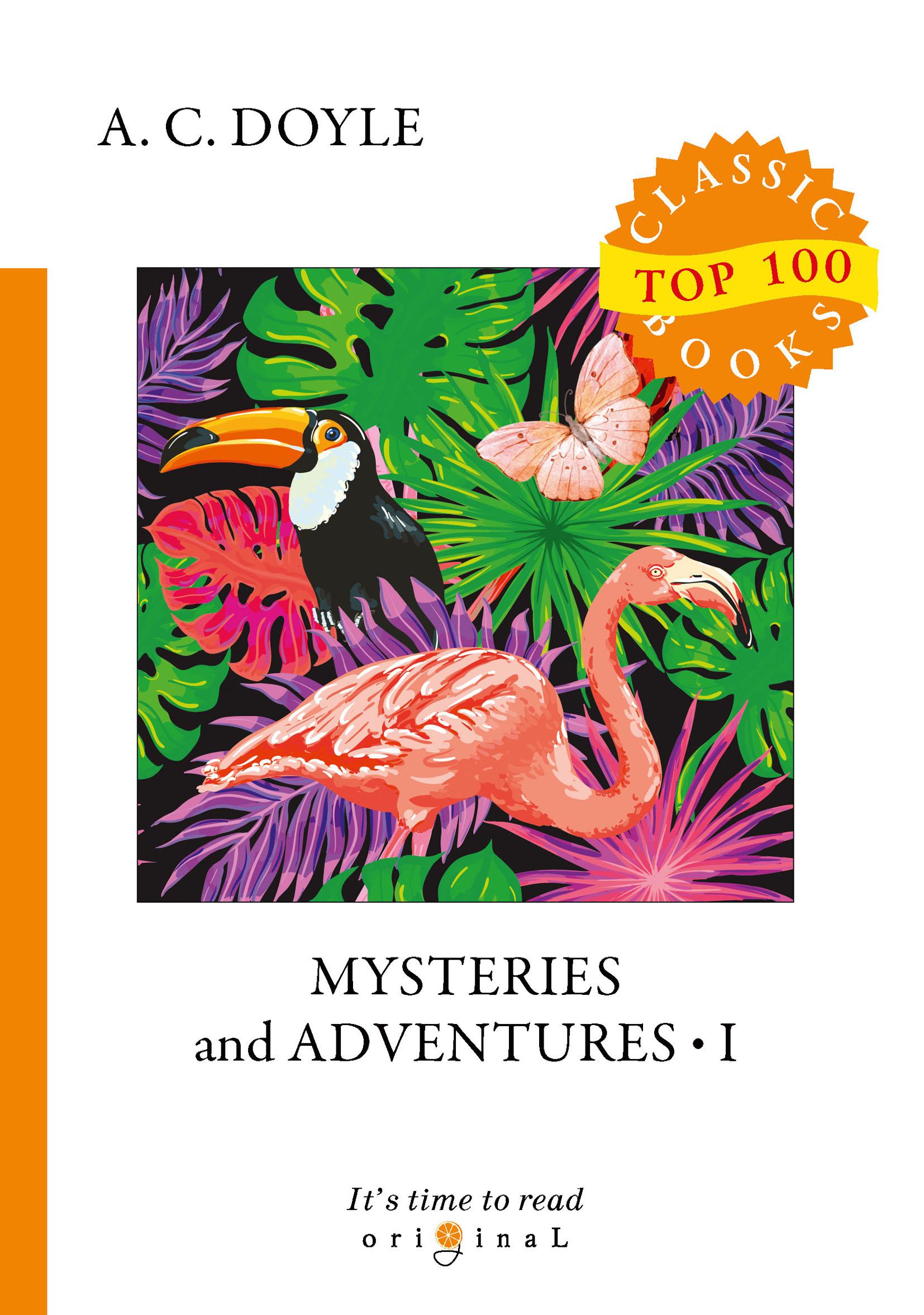 A. C. Doyle Mysteries and Adventures doyle a c memories and adventures воспоминания и приключения на англ яз doyle a c
