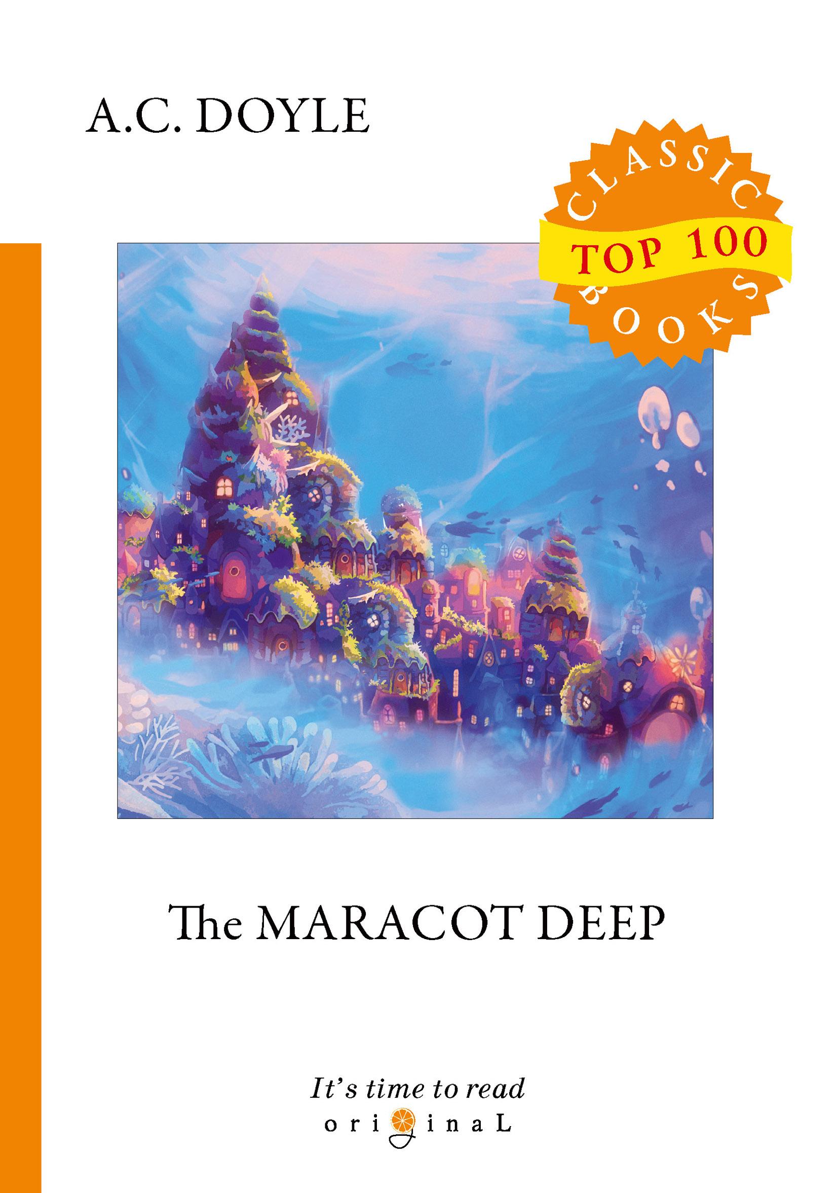 цена A. C. Doyle The Maracot Deep онлайн в 2017 году