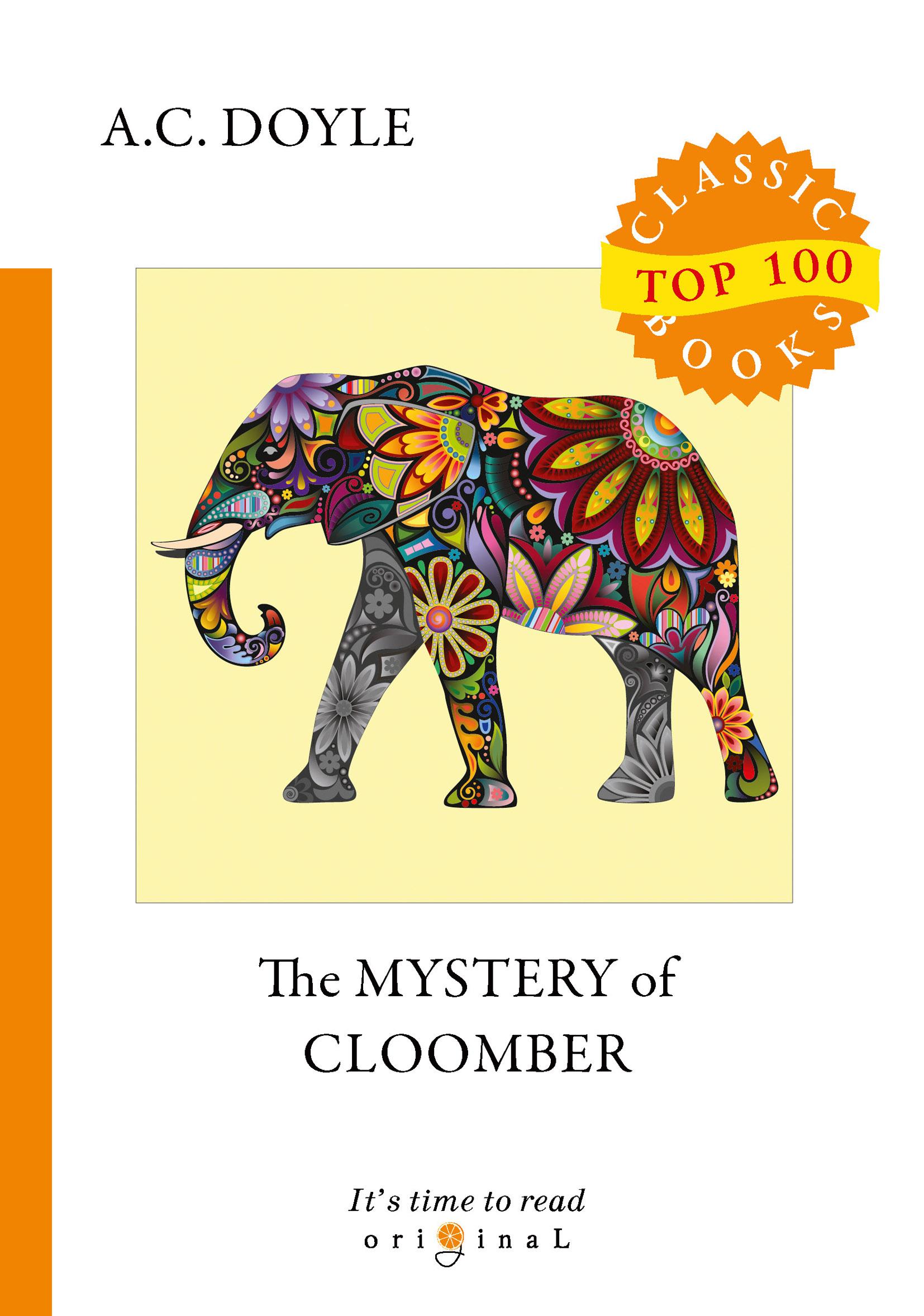 A. C. Doyle The Mystery of Cloomber conan doyle a the mystery of cloomber