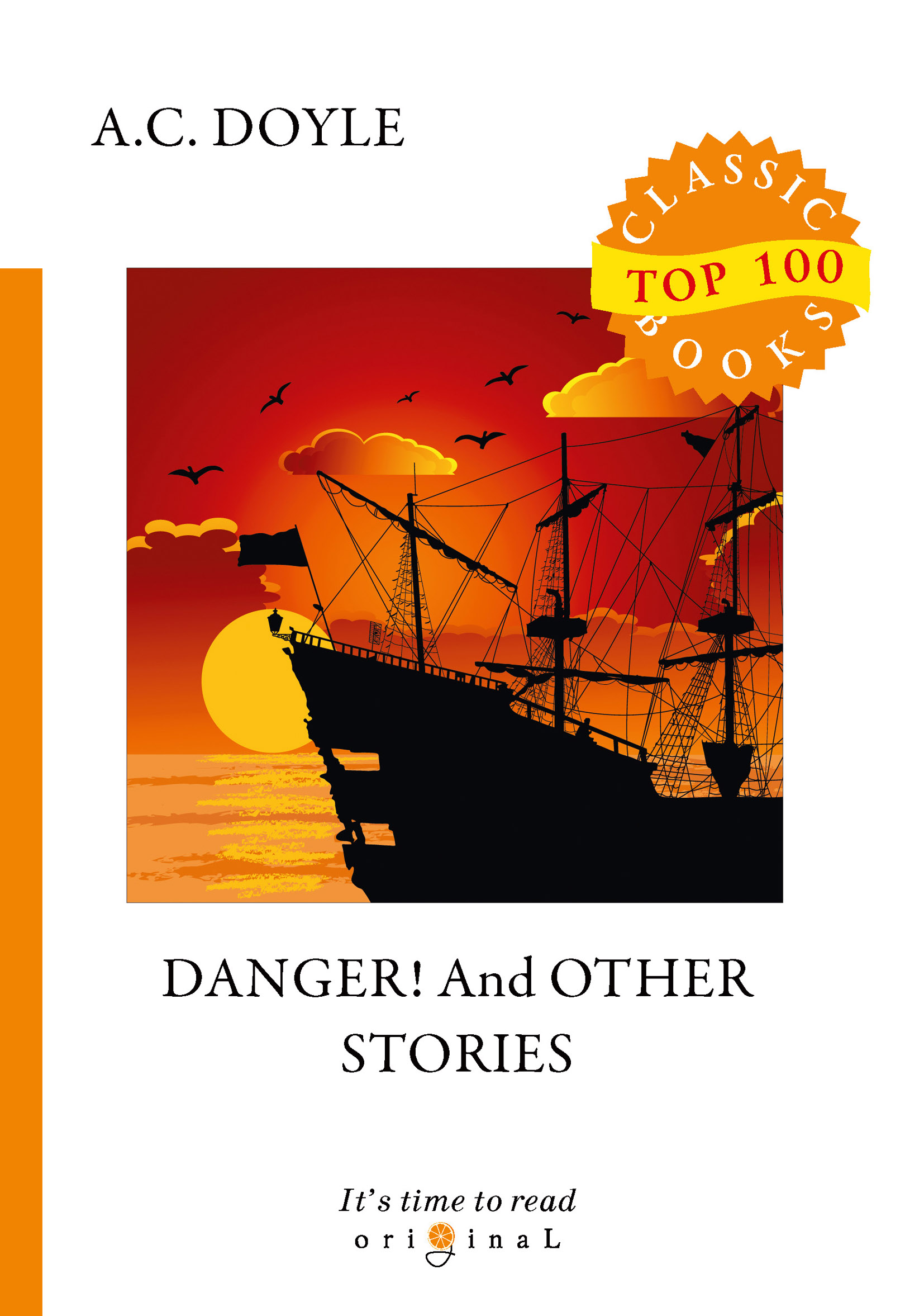 A. C. Doyle Danger! And Other Stories arthur conan doyle danger and other stories