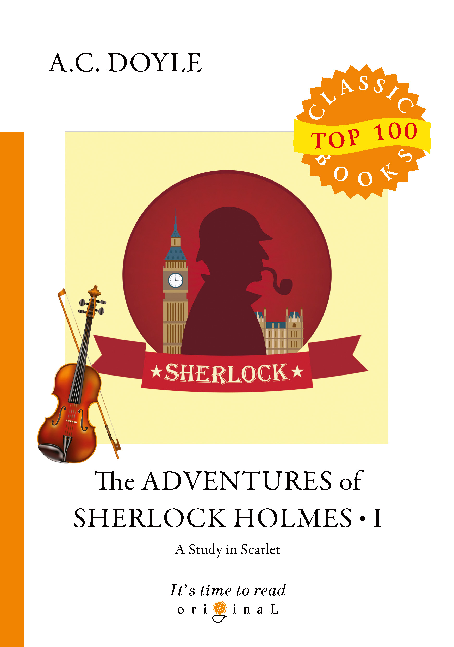 A. C. Doyle The Adventures of Sherlock Holmes I arthur conan doyle last adventures of sherlock holmes аудиокнига mp3