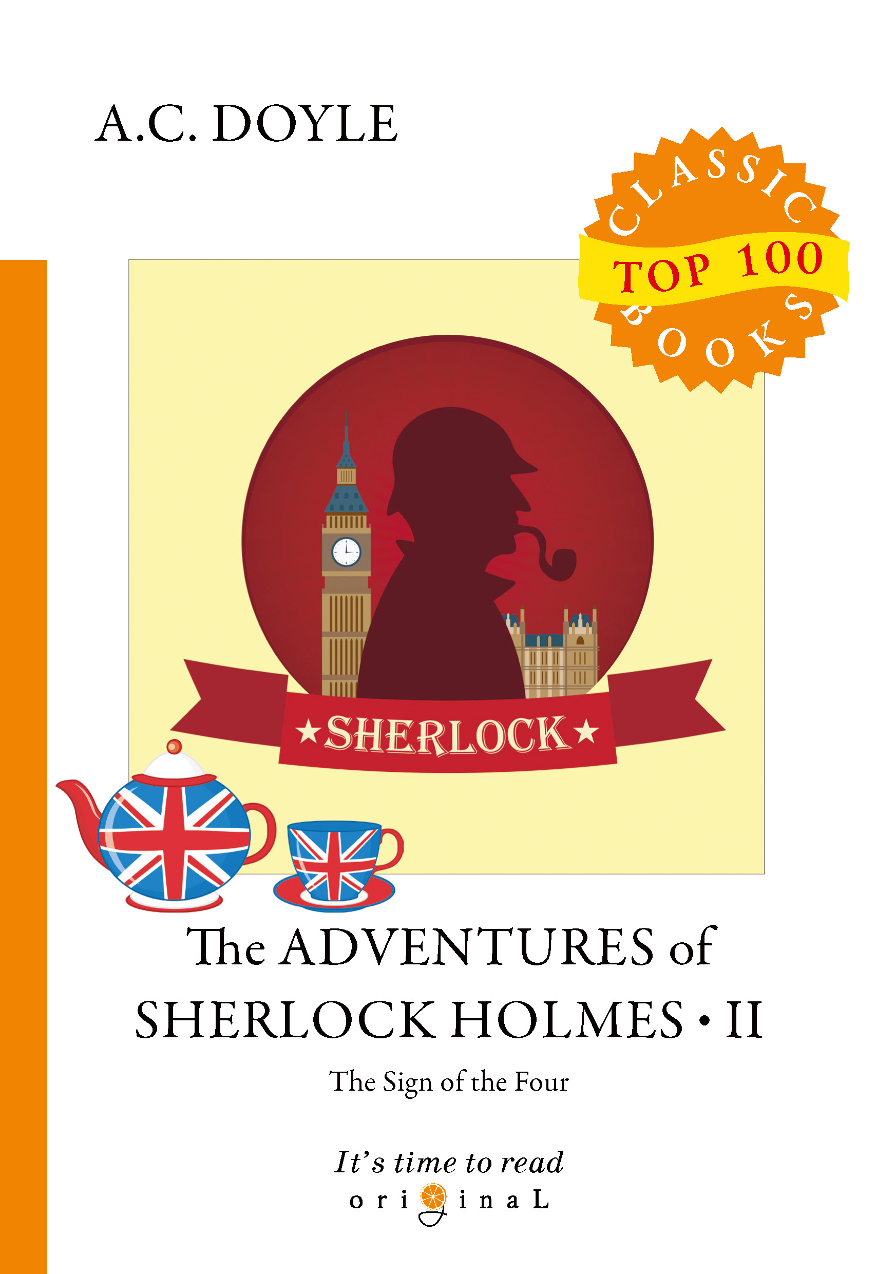 A. C. Doyle The Adventures of Sherlock Holmes II: The Sign of The Four цена и фото