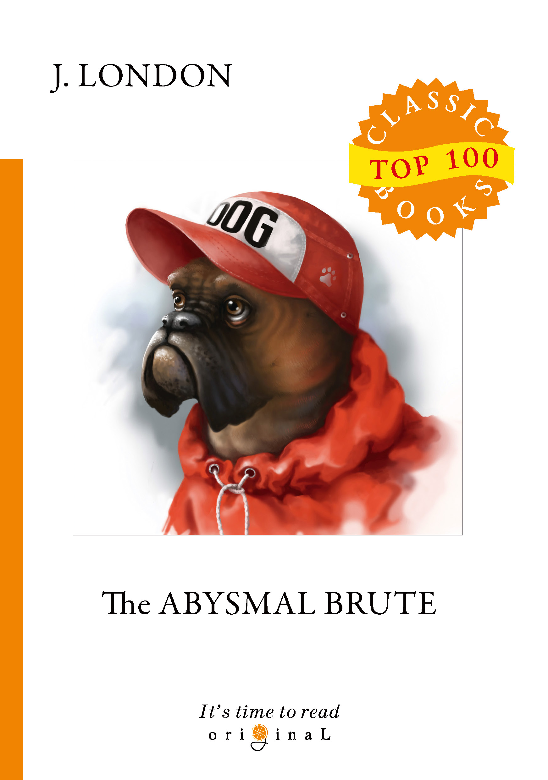 J. London The Abysmal Brute j london the abysmal brute