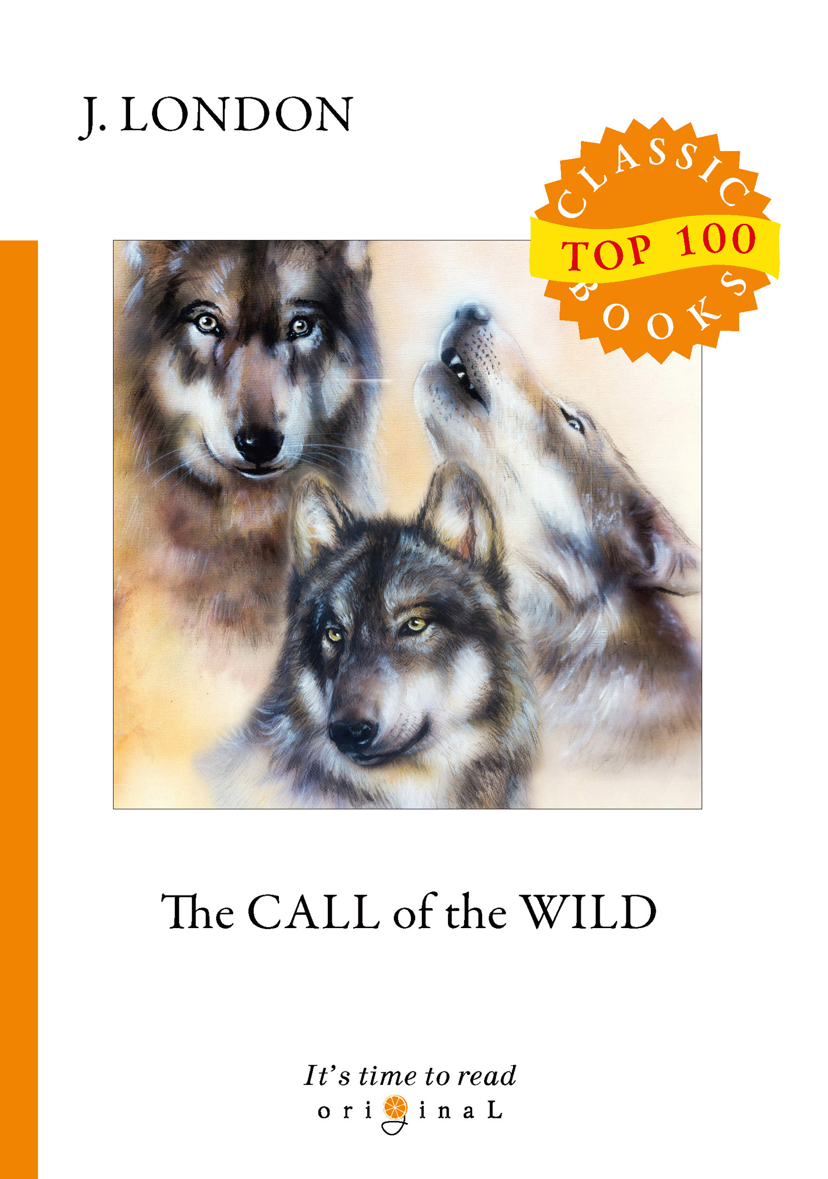 J. London The Call of the Wild london j london call of the wild