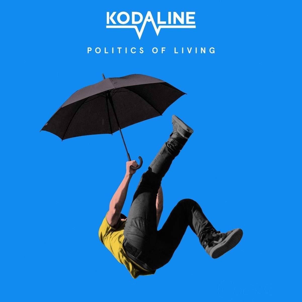 Kodaline Kodaline. Politics Of Living kodaline københavn