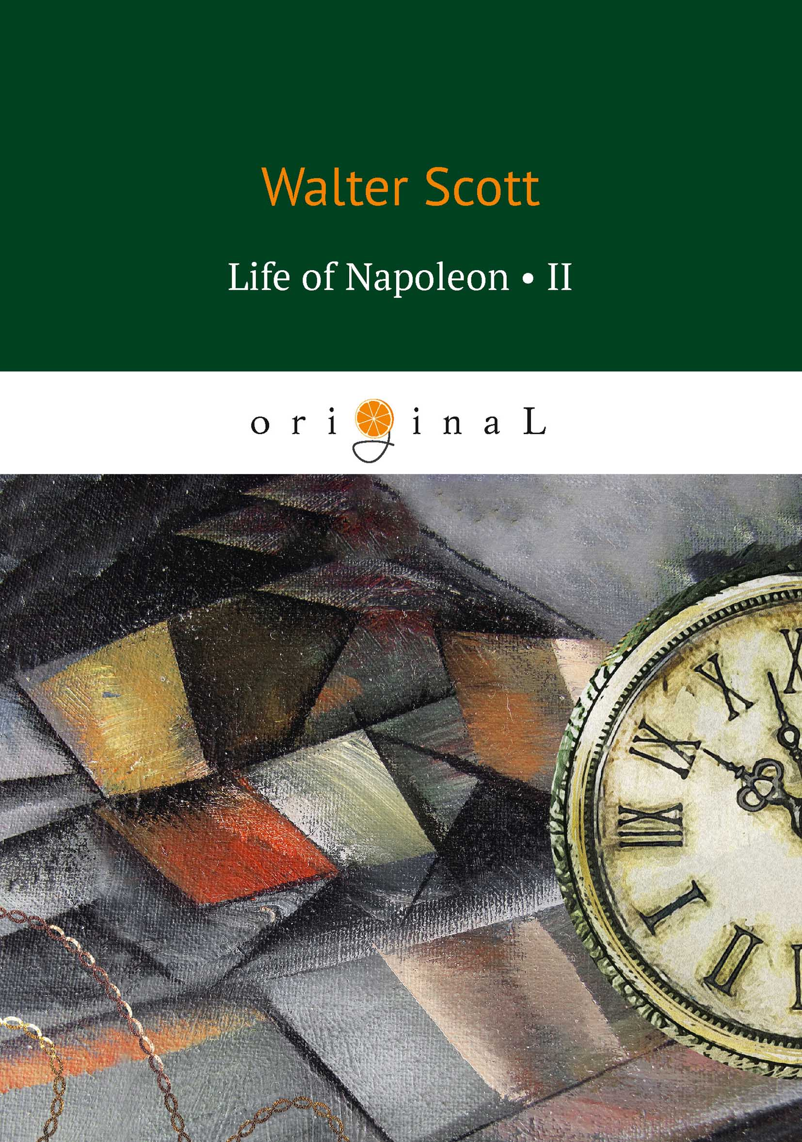 W. Scott Life of Napoleon II walter scott life of napoleon bonaparte volume ii