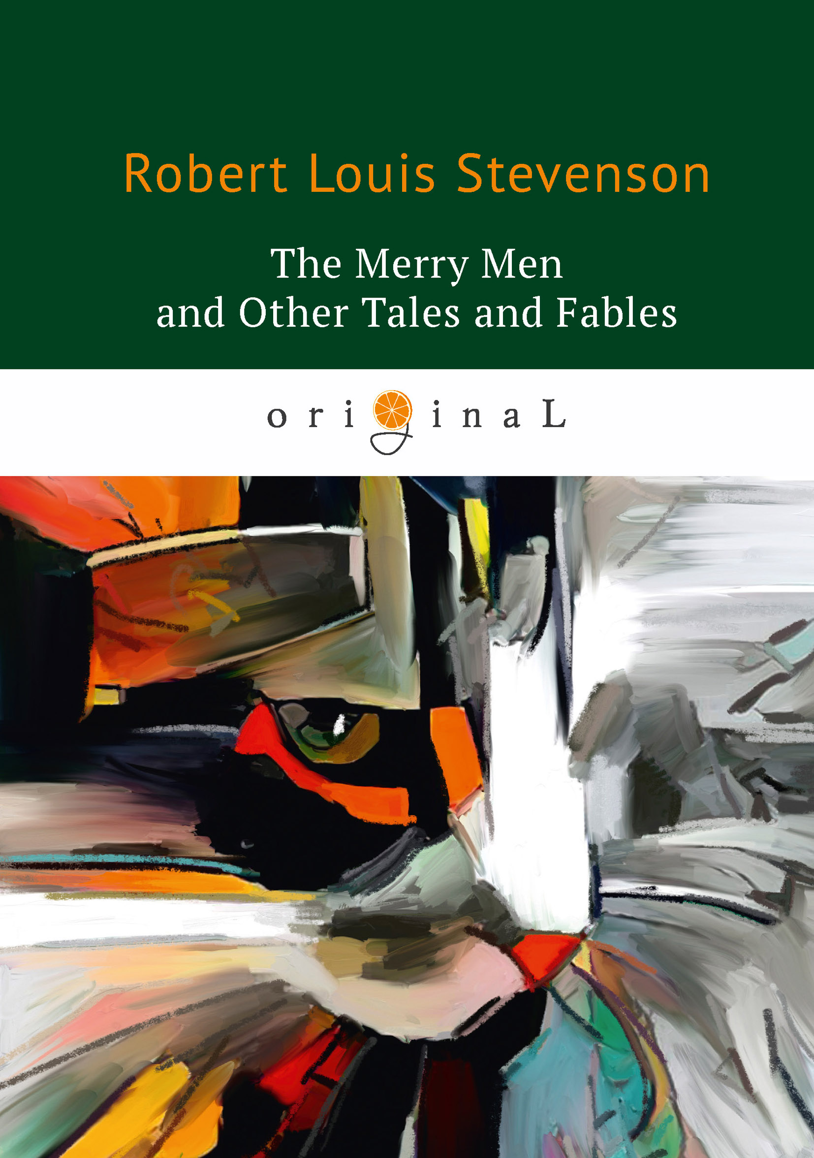 R. L. Stevenson The Merry Men and Other Tales and Fables stevenson r l familiar studies of men and books