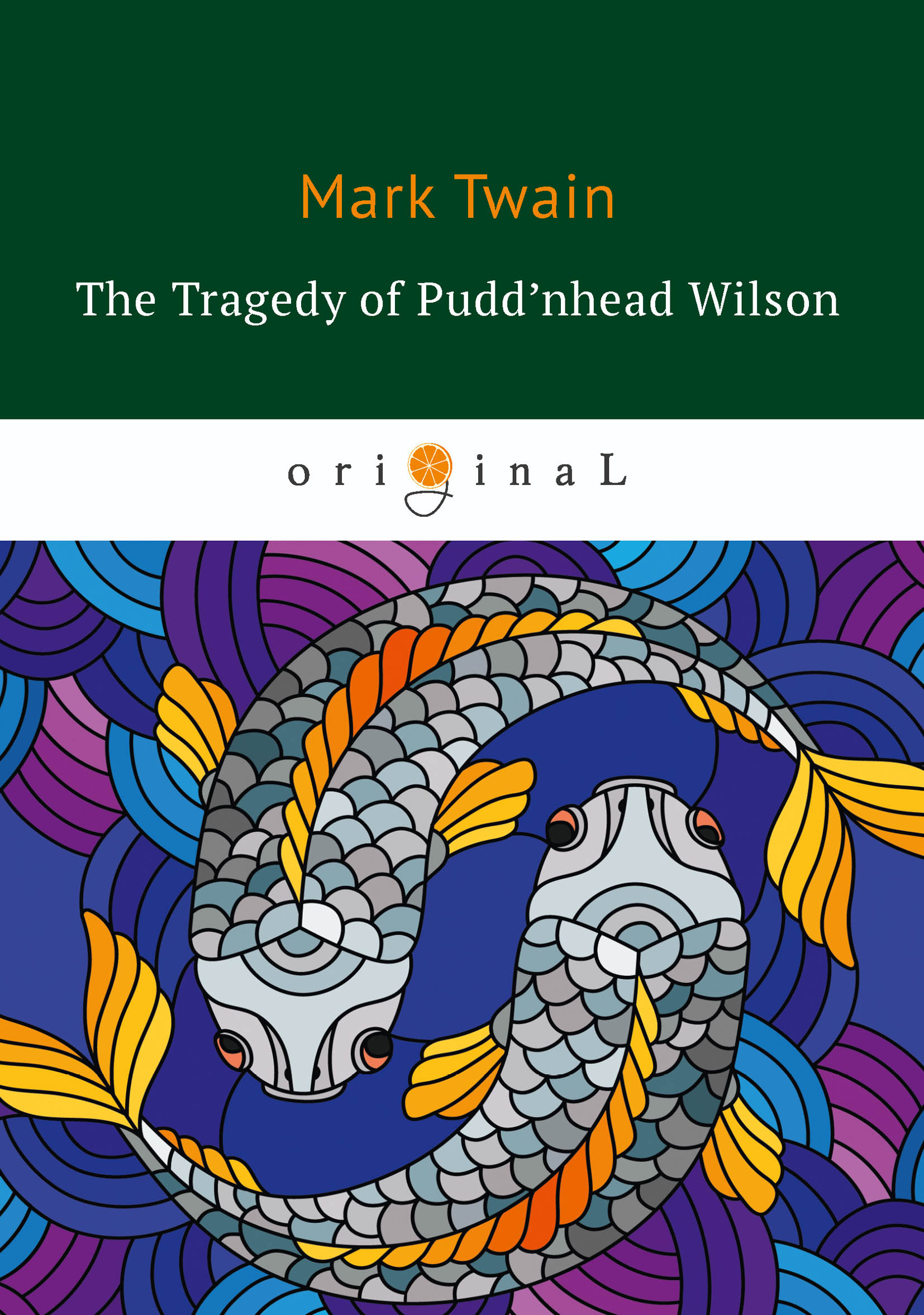 M. Twain The Tragedy of Pudd'nhead Wilson m twain the tragedy of pudd'nhead wilson
