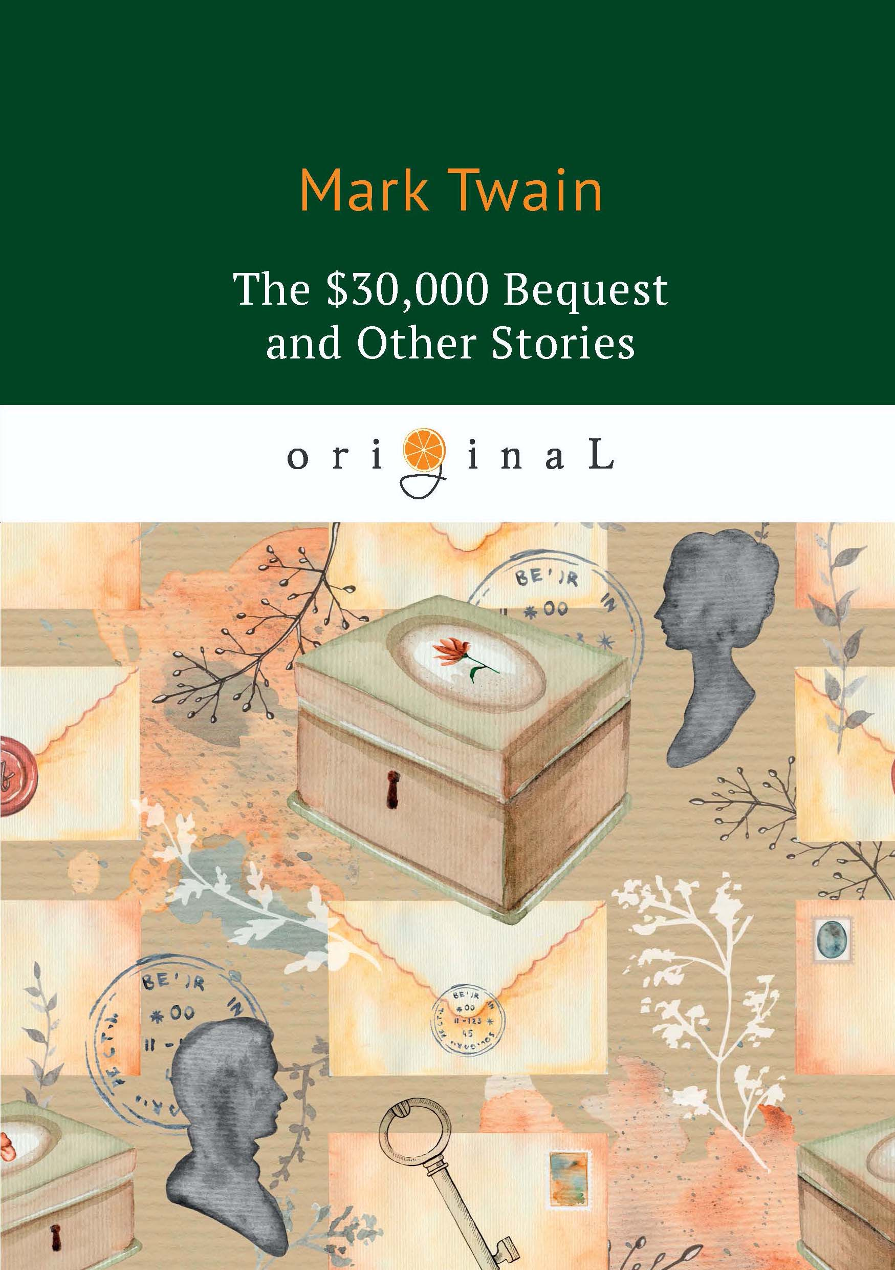 M. Twain The $30,000 Bequest and Other Stories twain m alonzo fitz and other stories