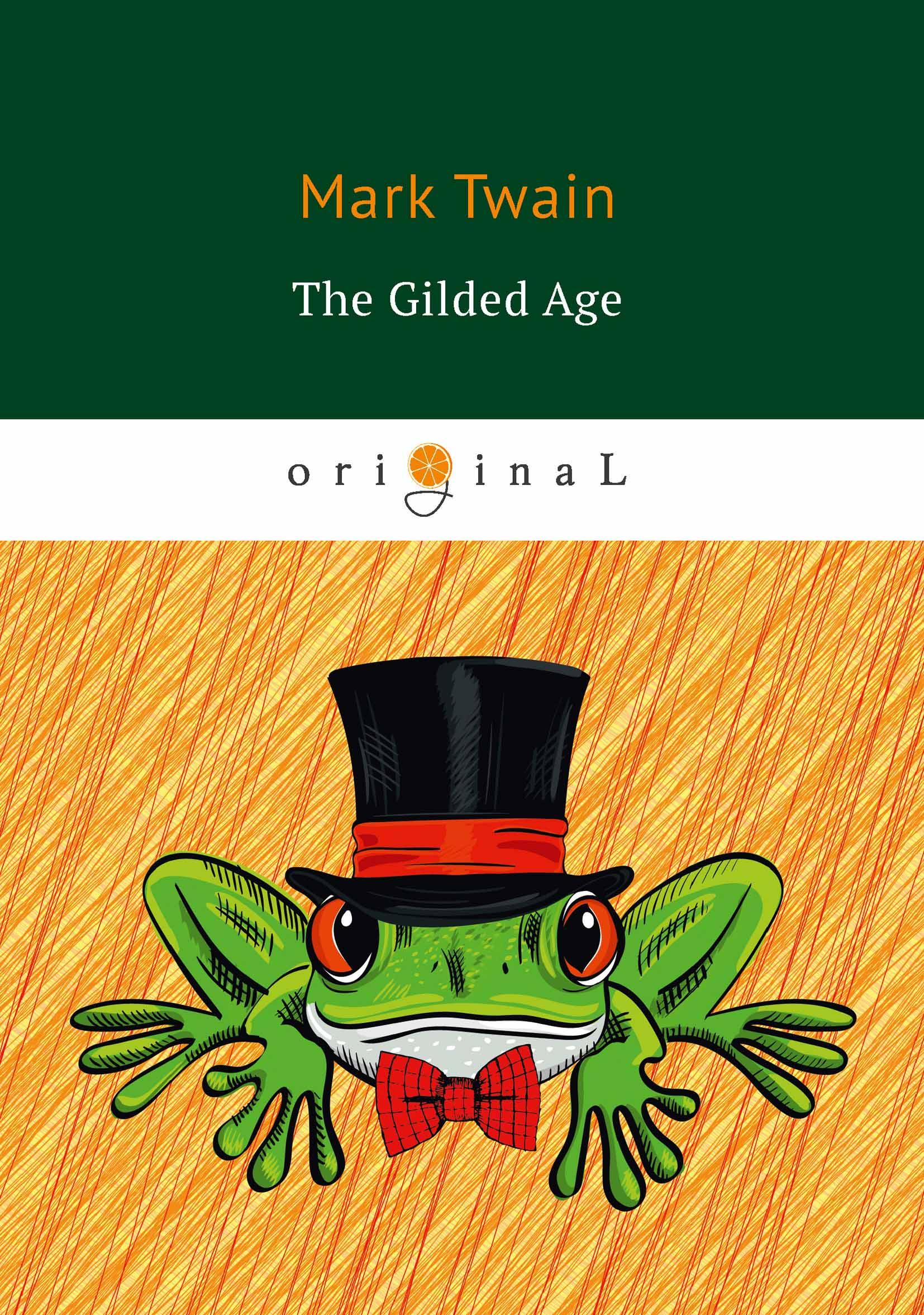 M. Twain The Gilded Age h paul jeffers diamond jim brady prince of the gilded age