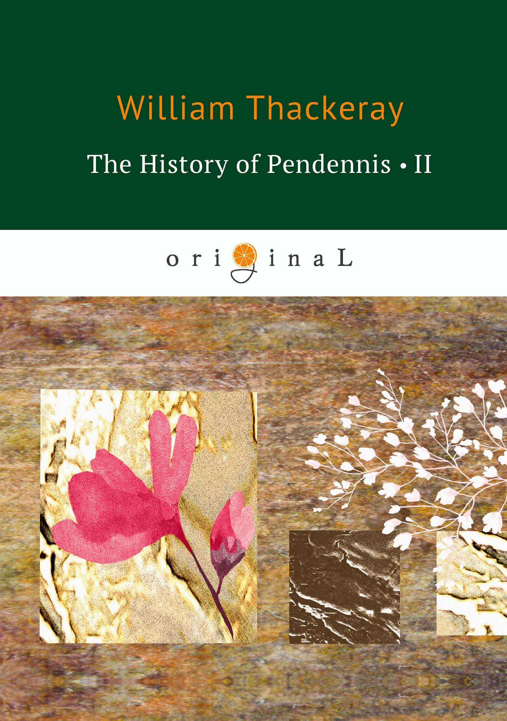 W. Thackeray The History of Pendennis II thackeray william makepeace the history of pendennis 2