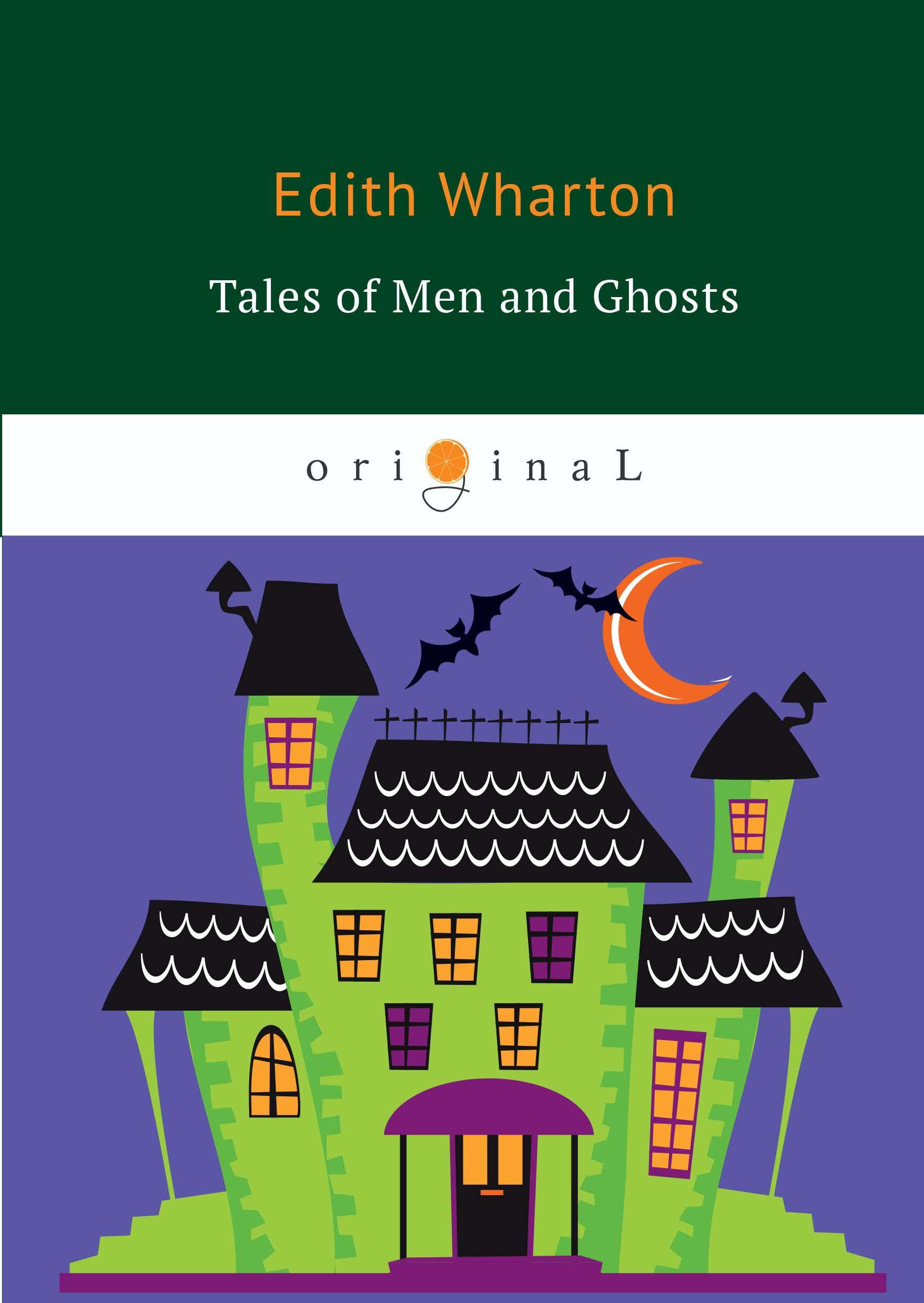 лучшая цена E. Wharton Tales of Men and Ghosts