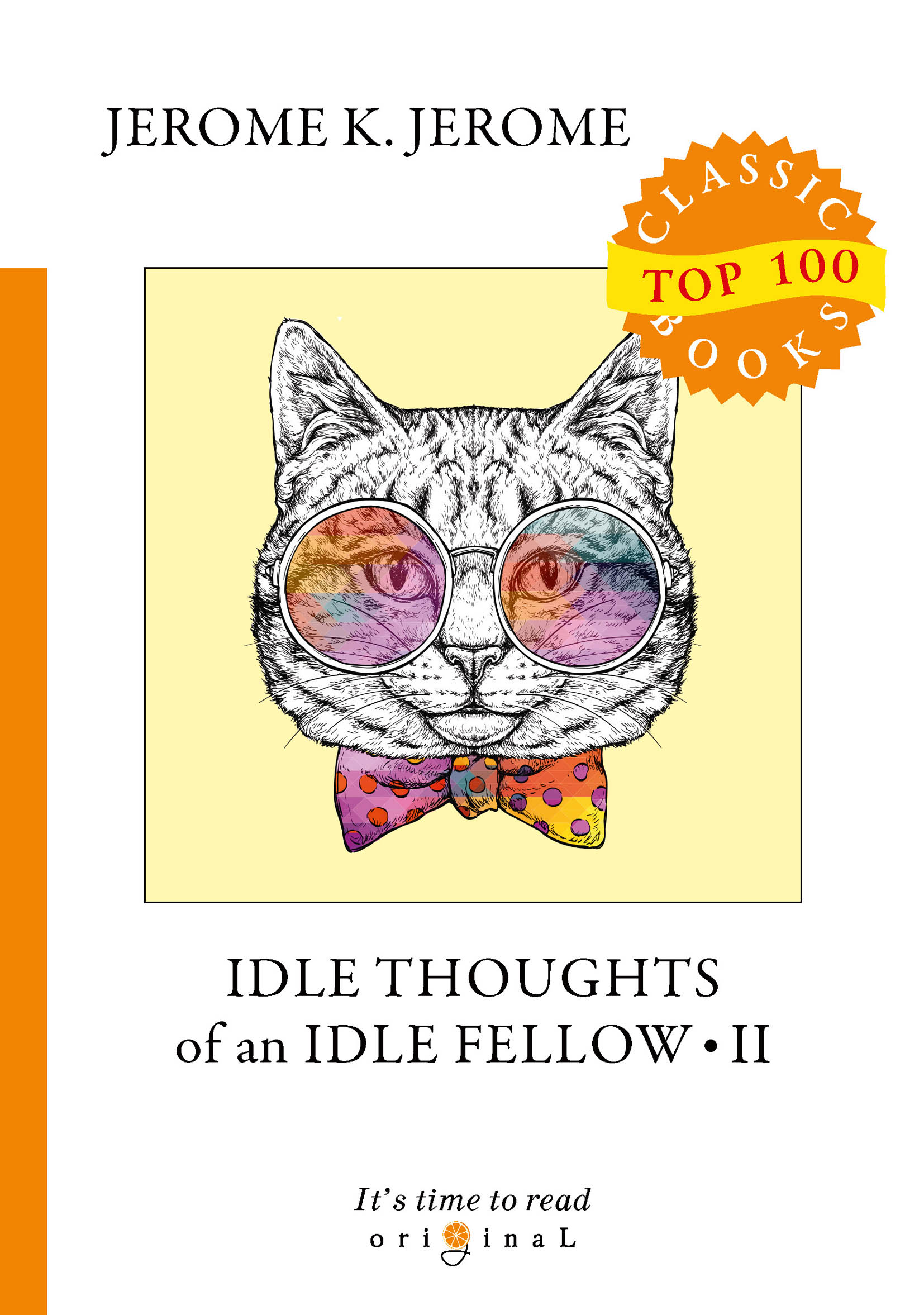 J. K. Jerome Idle Thoughts of an Idle Fellow II джером клапка джером the idle thoughts of an idle fellow