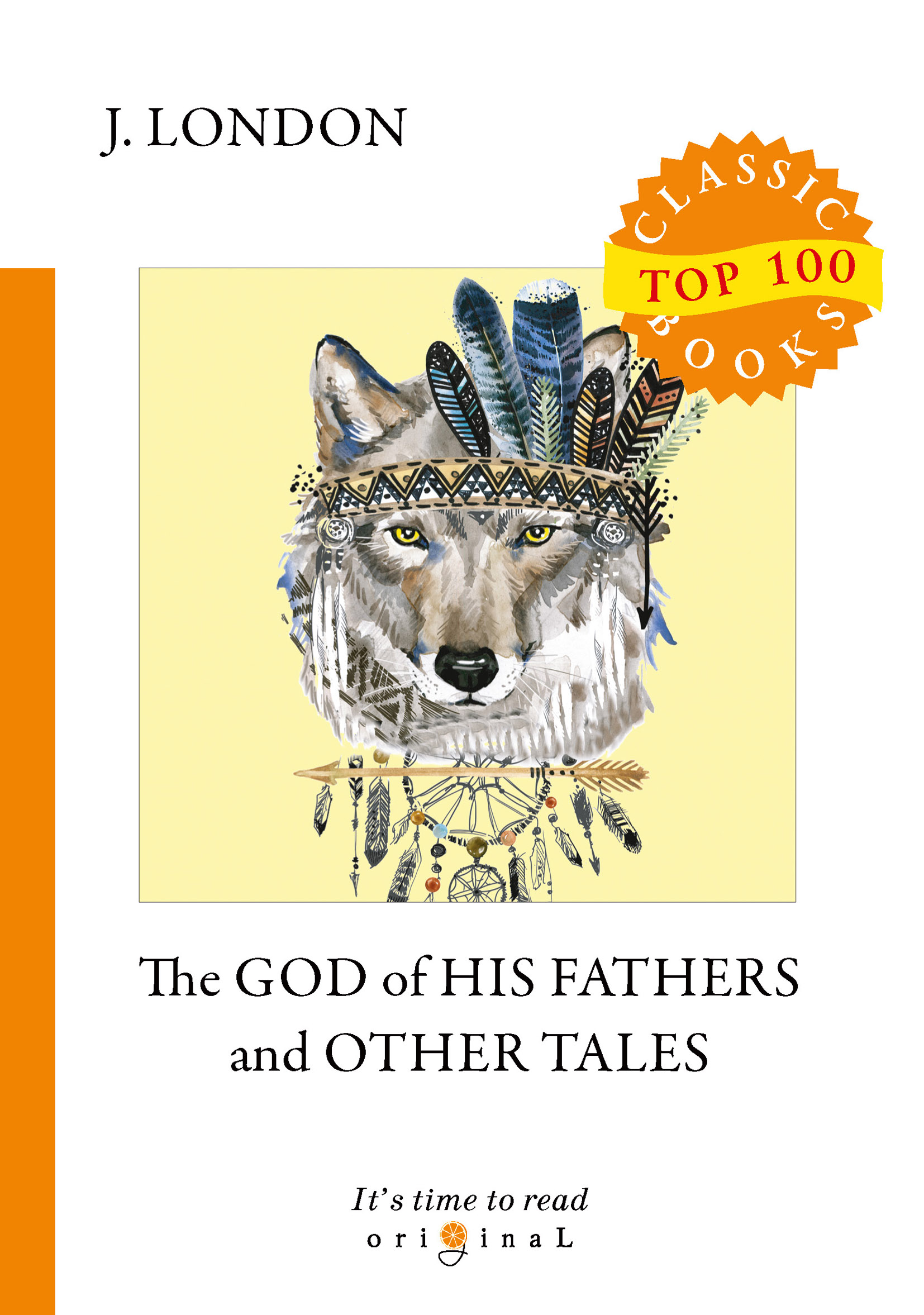 London J. The God of His Fathers and Other Tales карандаш графитовый bic 180093 evolution 175 мм