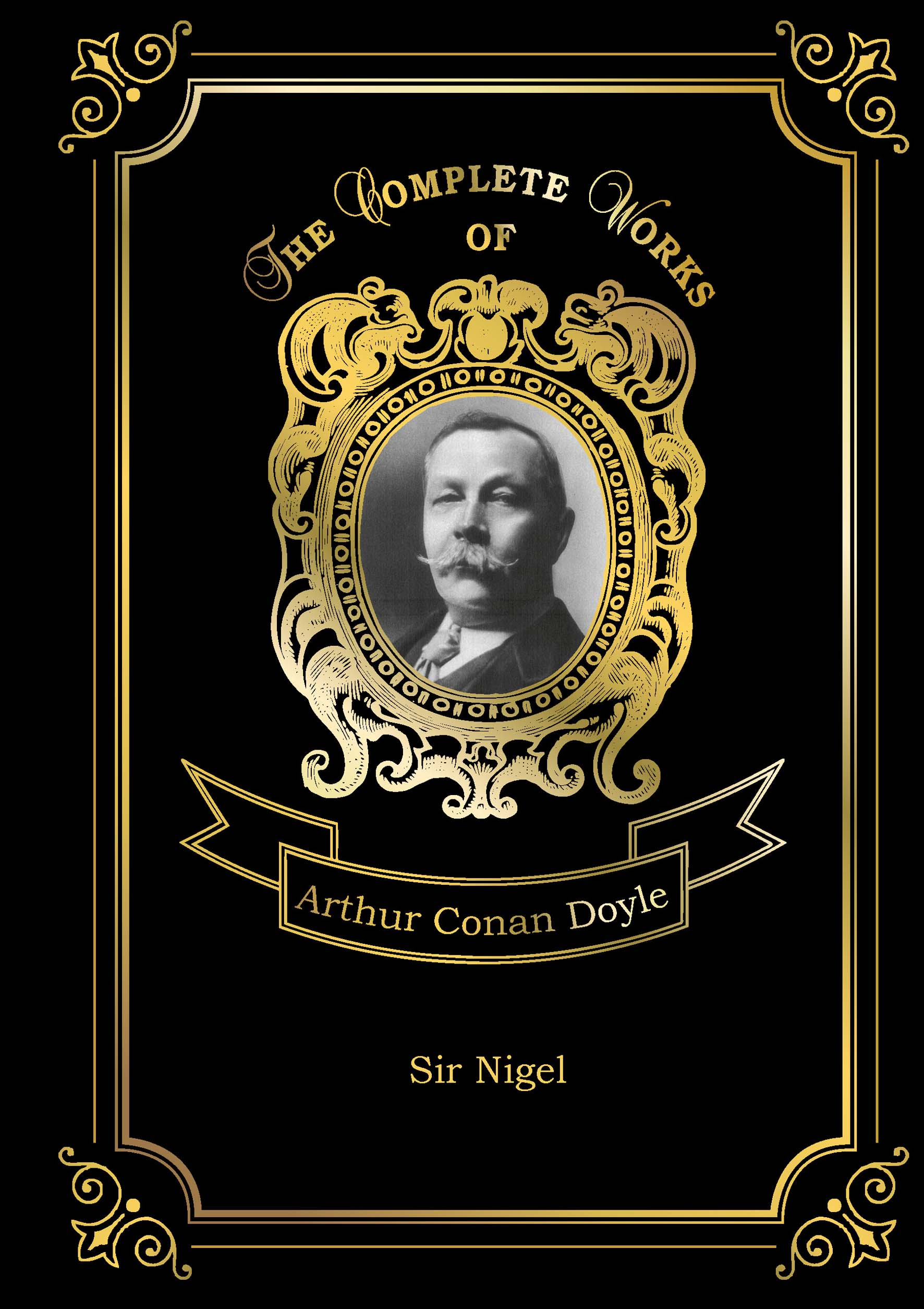 A. C. Doyle Sir Nigel doyle a sir nigel