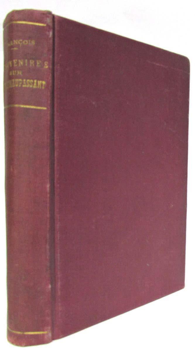 Фото - Souvenirs sur Guy de Maupassant : Par François son valet de chambre (1883-1893) c v alkan souvenirs de musique de chambre
