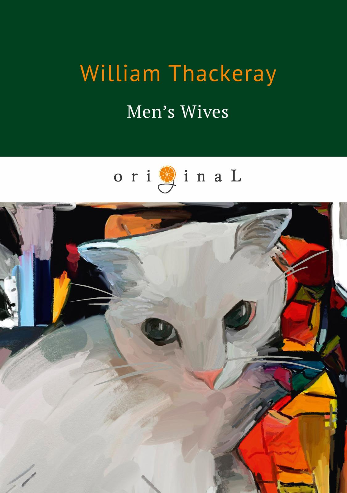 W. Thackeray Men's Wives недорго, оригинальная цена