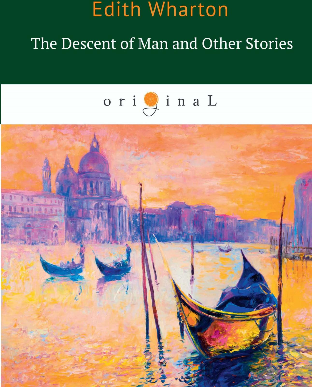 E. Wharton The Descent of Man and Other Stories e wharton sanctuary and the long run