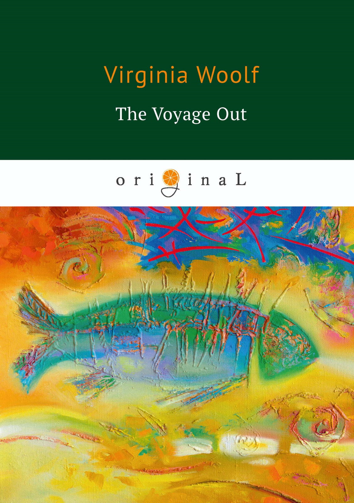 V. Woolf The Voyage Out virginia woolf the voyage out