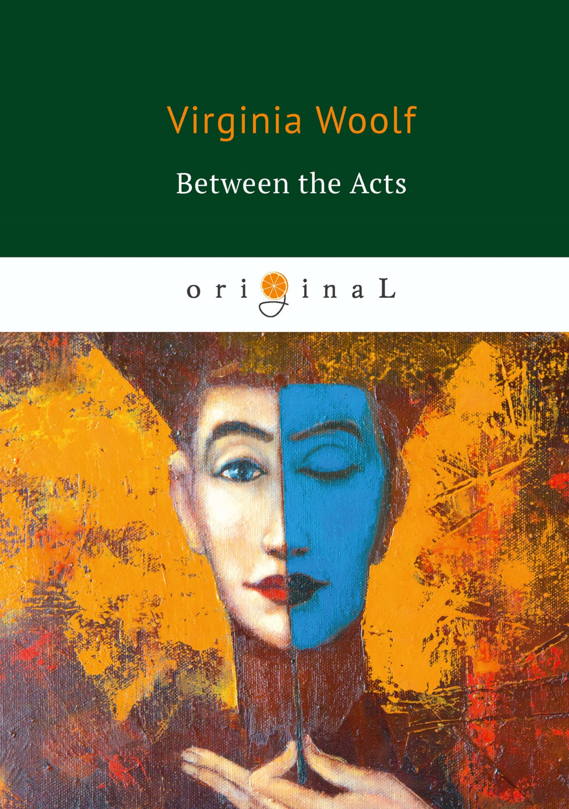 V. Woolf Between the Acts woolf v the years between the acts