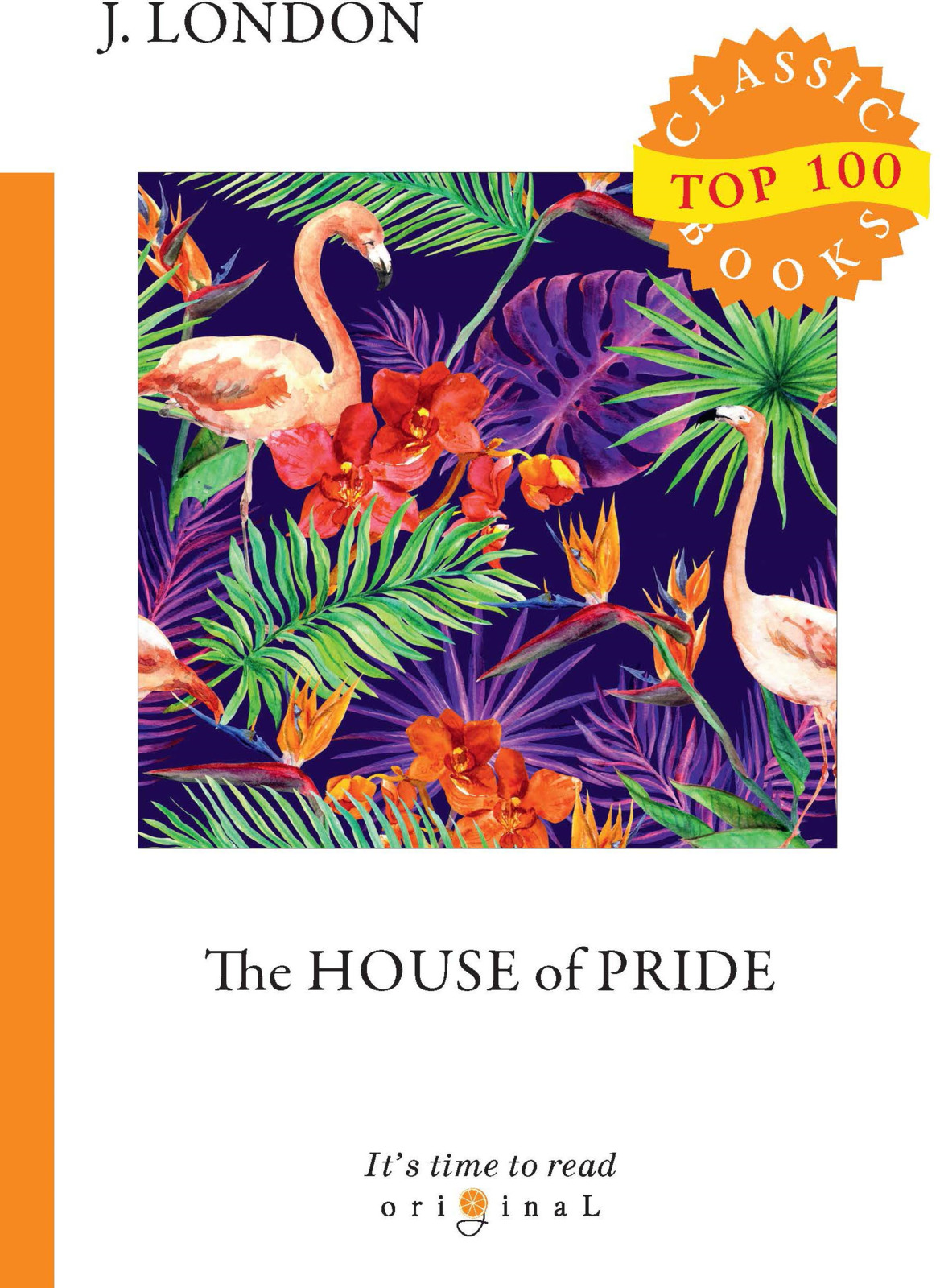 J. London The House of Pride jack london short stories i