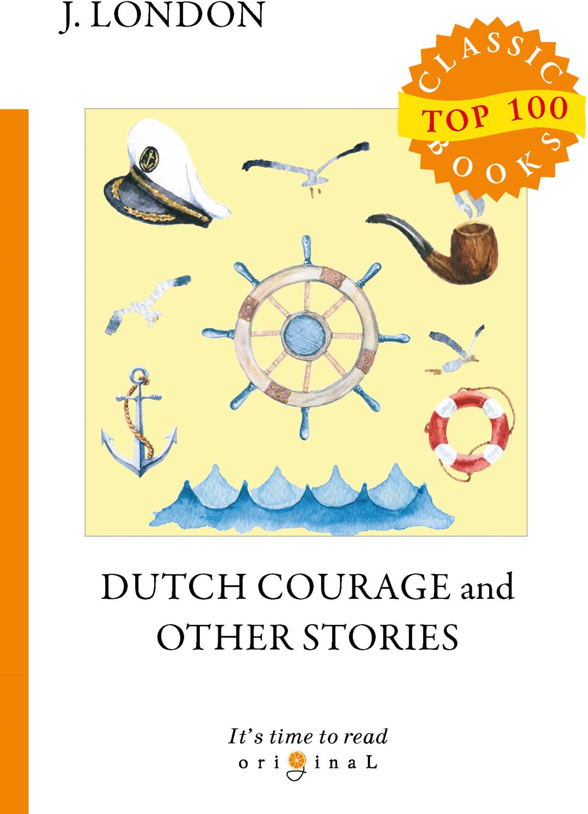 J. London Dutch Courage and Other Stories london stories