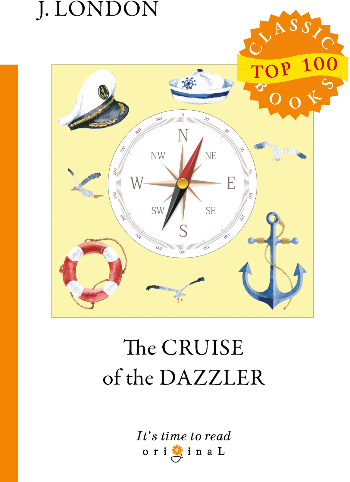 J. London The Cruise of The Dazzler цена и фото