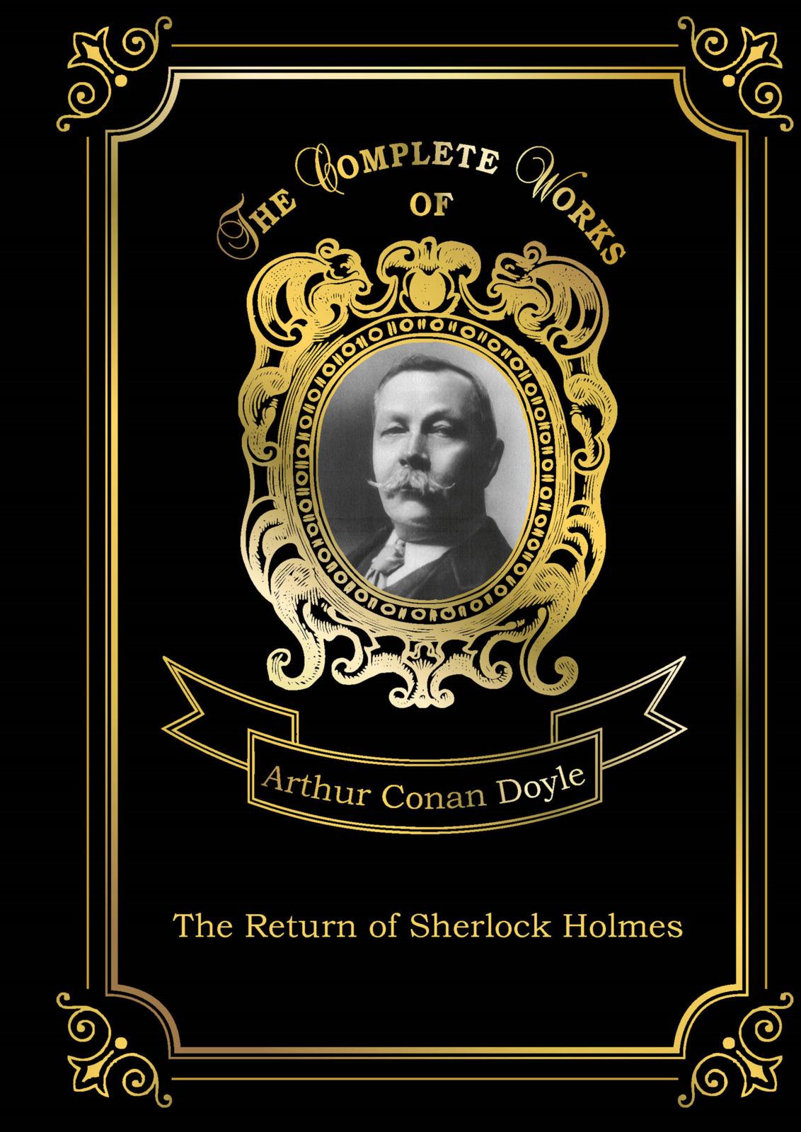 A. C. Doyle The Return of Sherlock Holmes