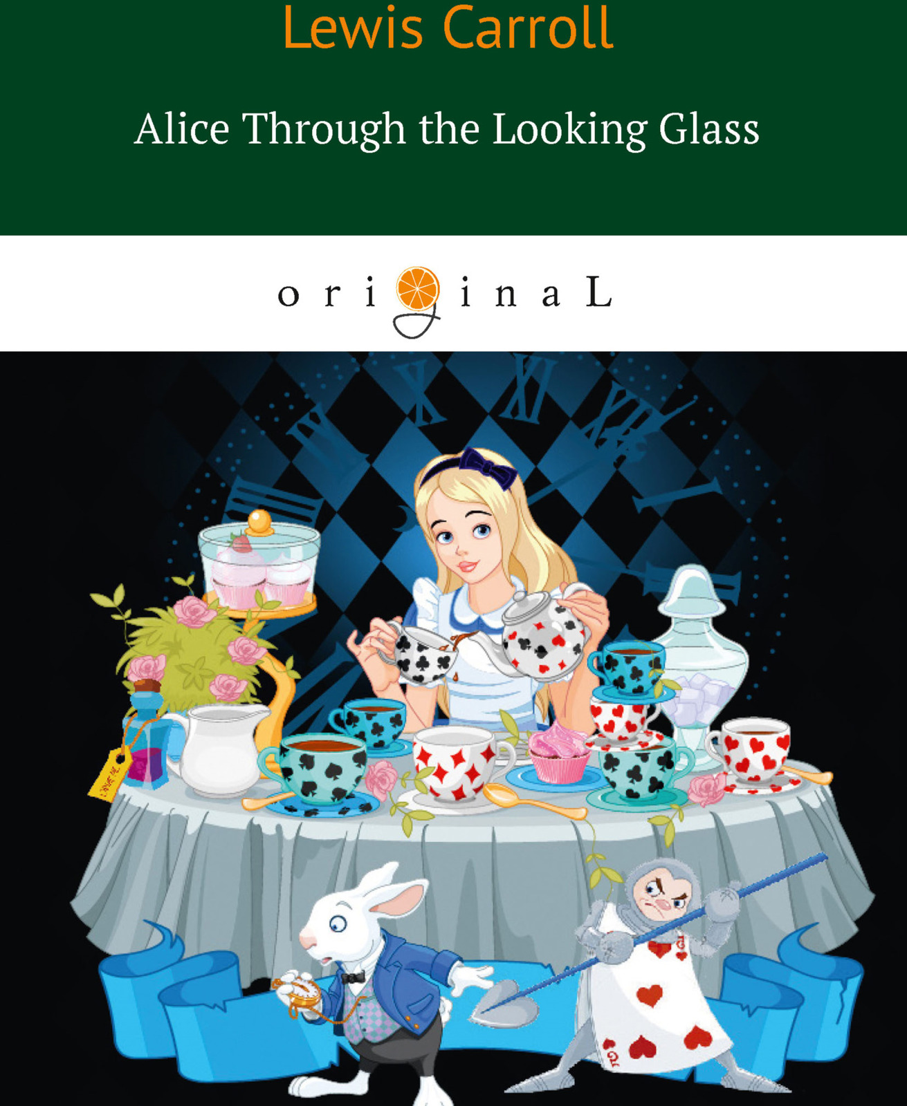 Lewis Carrol Alice Through the Looking Glass through the looking glass