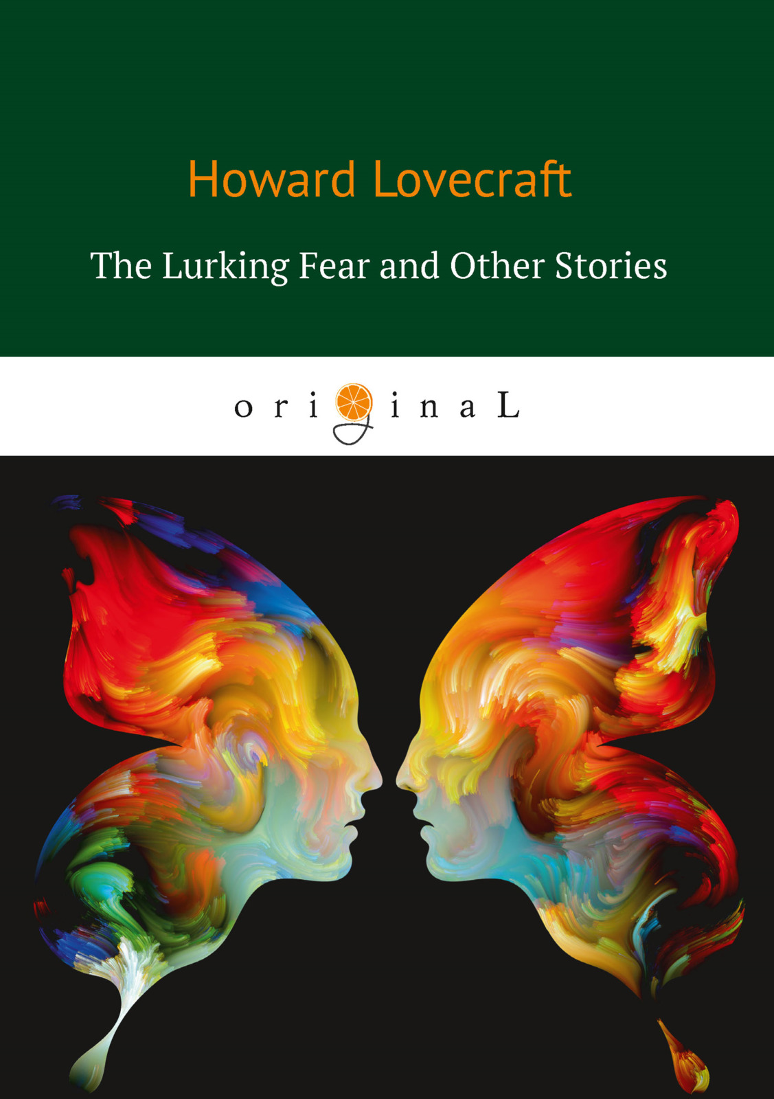 H. Lovecraft The Lurking Fear and Other Stories lovecraft h the dunwich horror and other stories