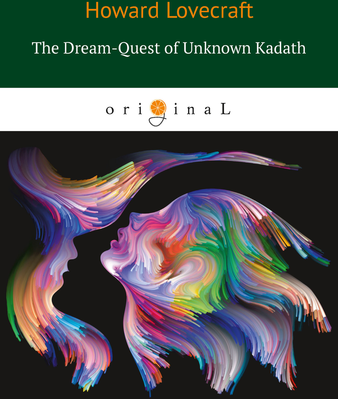 H. Lovecraft The Dream-Quest of Unknown Kadath howard phillips lovecraft the dream quest of unknown kadath