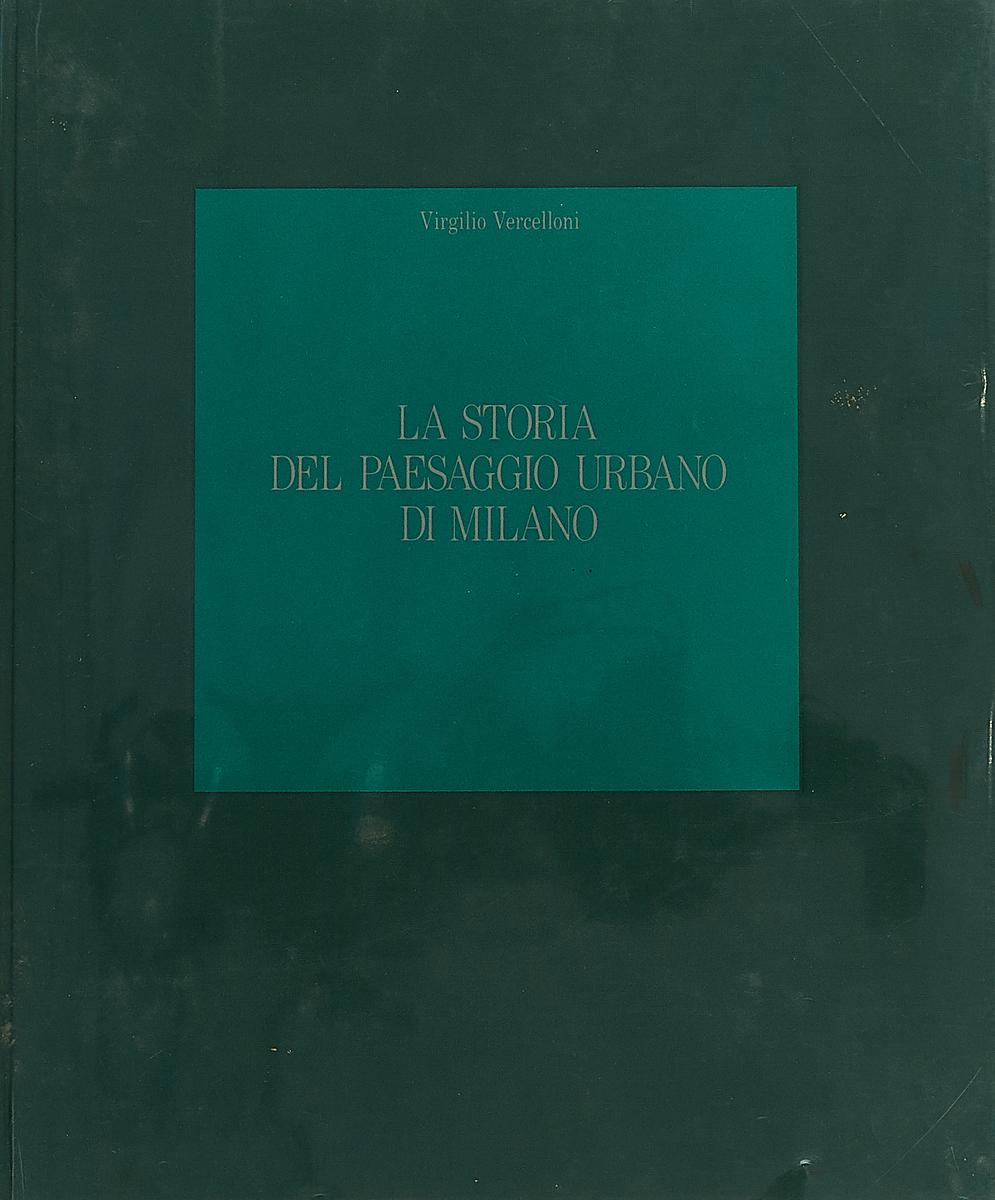 Virgilio Vercelloni La storia del paesaggio urbano di Milano dinero novela grafica