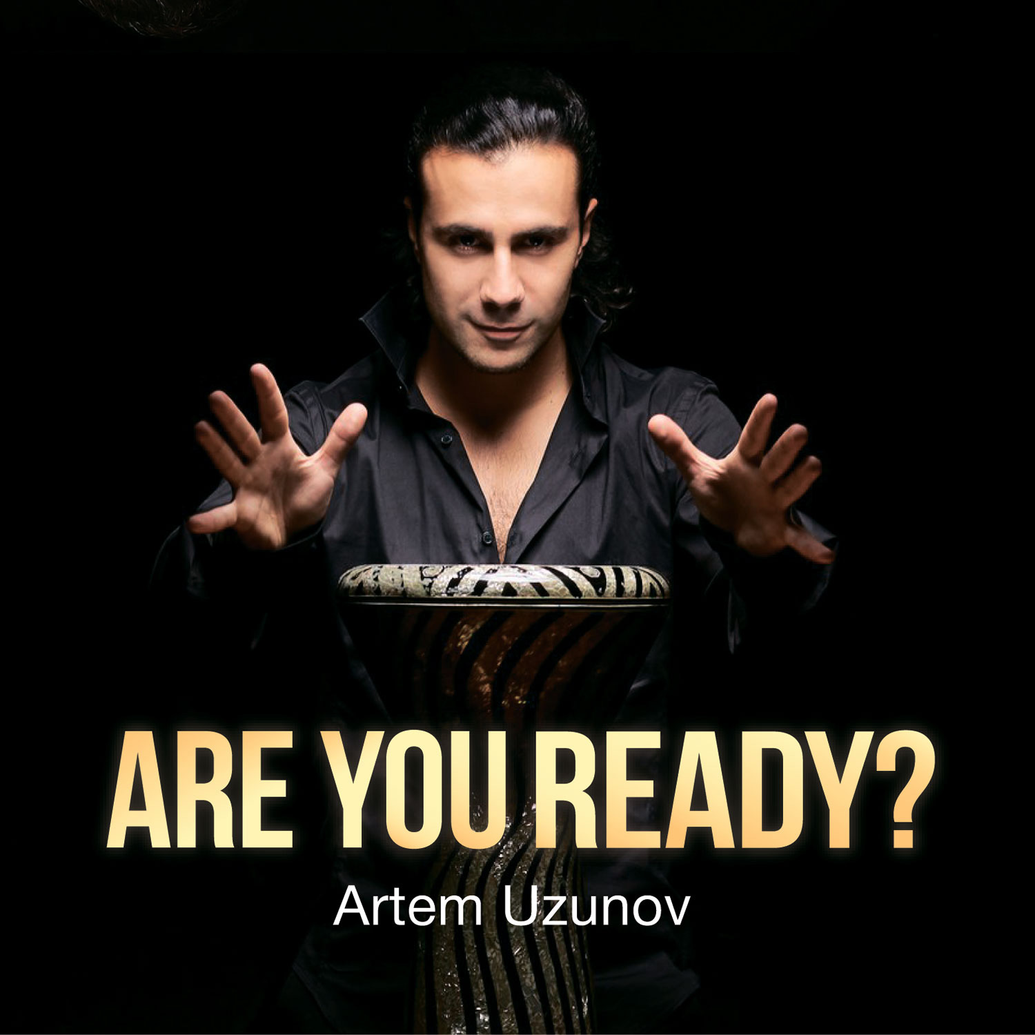 Артем Узунов Uzunov Artem. Are You Ready?