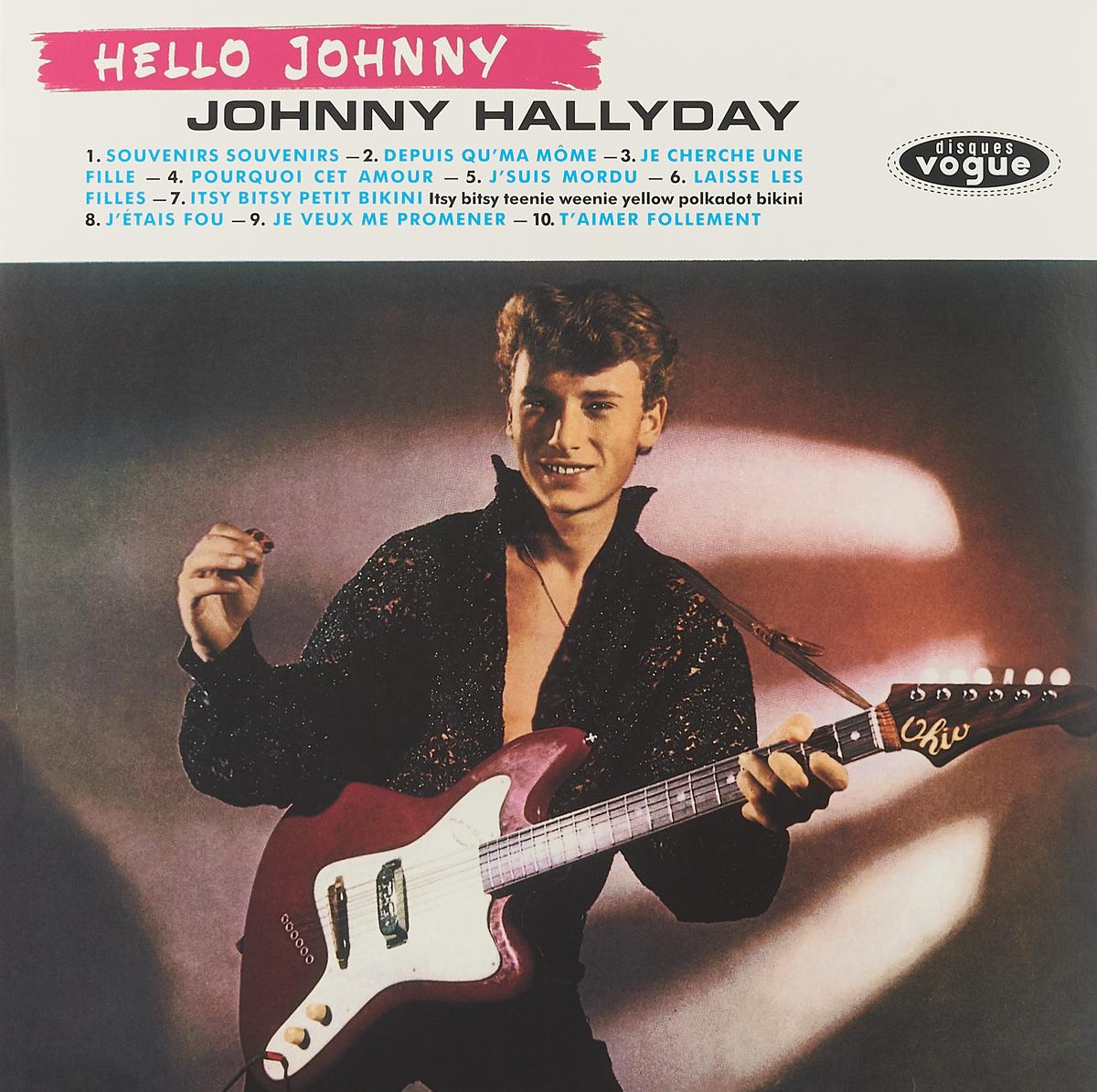 Джонни Холлидей Johnny Hallyday. Hello Johnny (LP) джонни холлидей johnny hallyday born rocker tour concert au theatre de paris 2 lp
