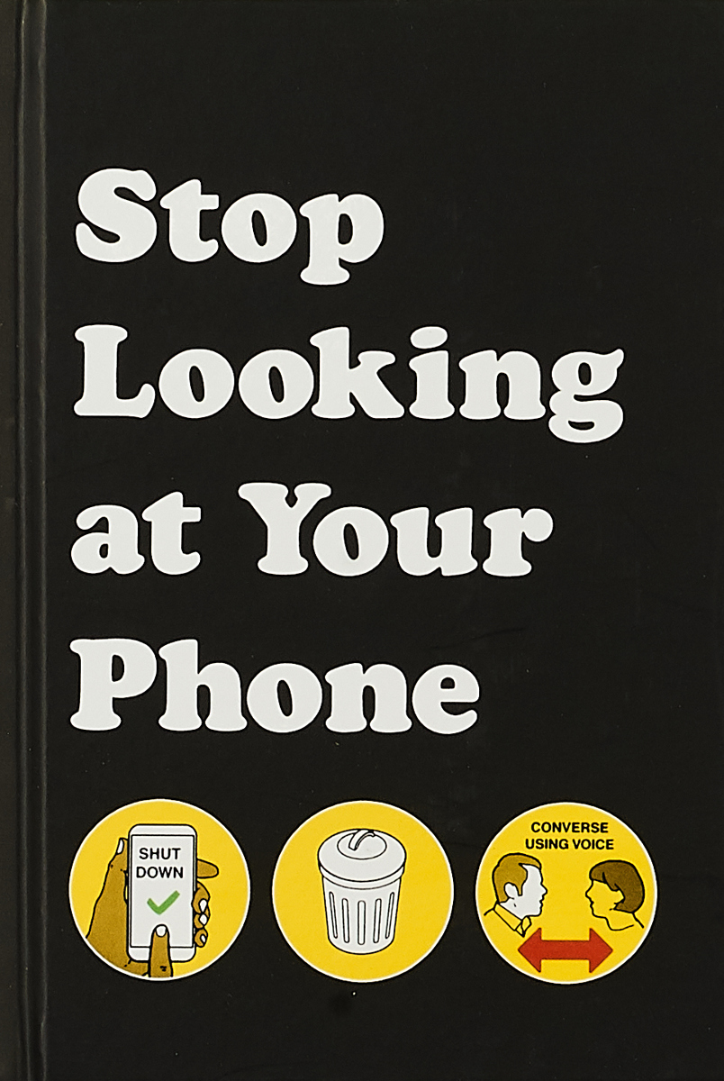 Stop Looking at Your Phone: A Helpful Guide change your mind change your life