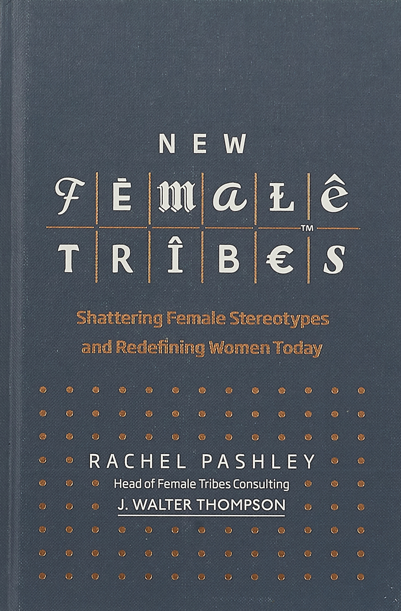 New Female Tribes new female tribes