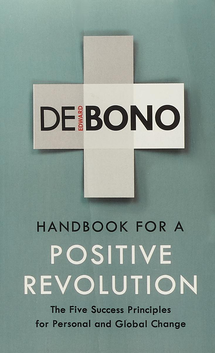 Handbook for a Positive Revolution недорго, оригинальная цена