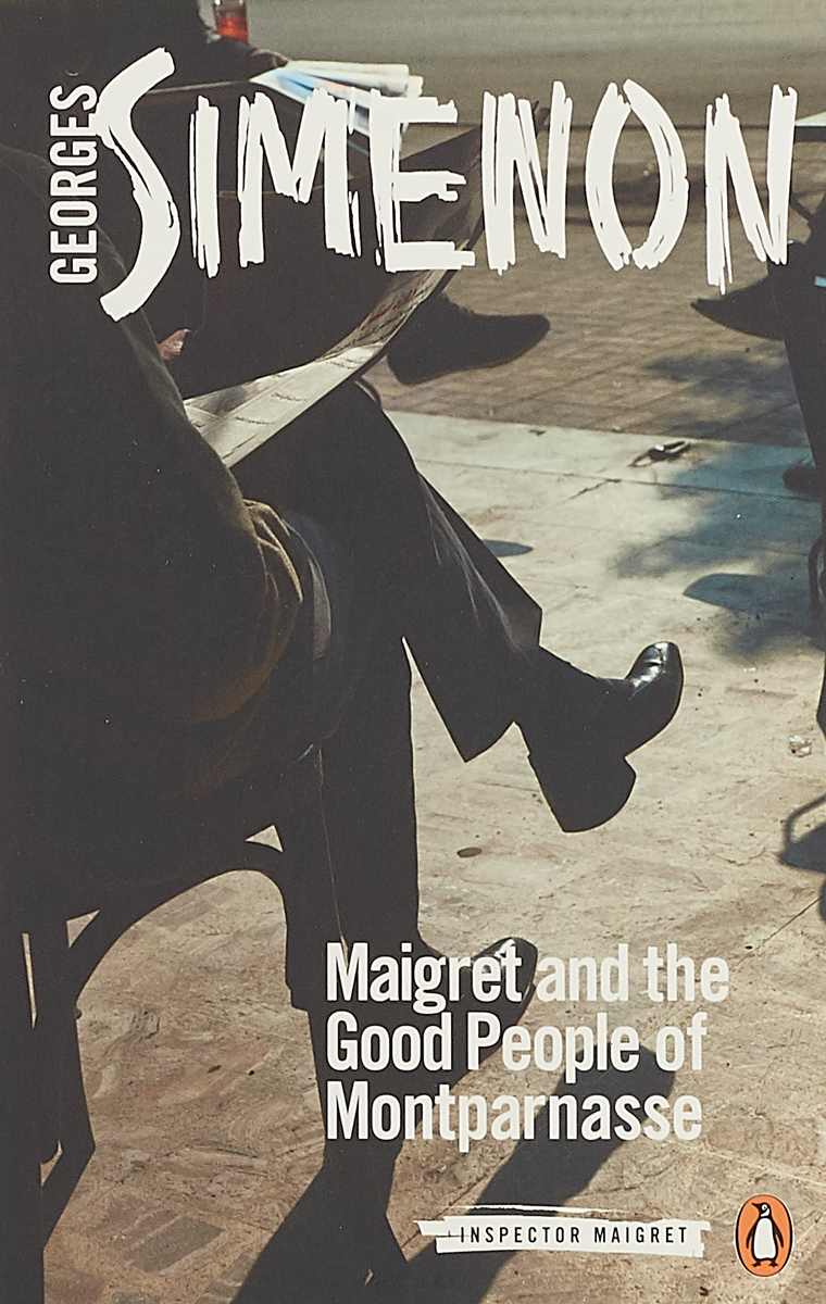 Maigret and the Good People of Montparnasse maigret s failure
