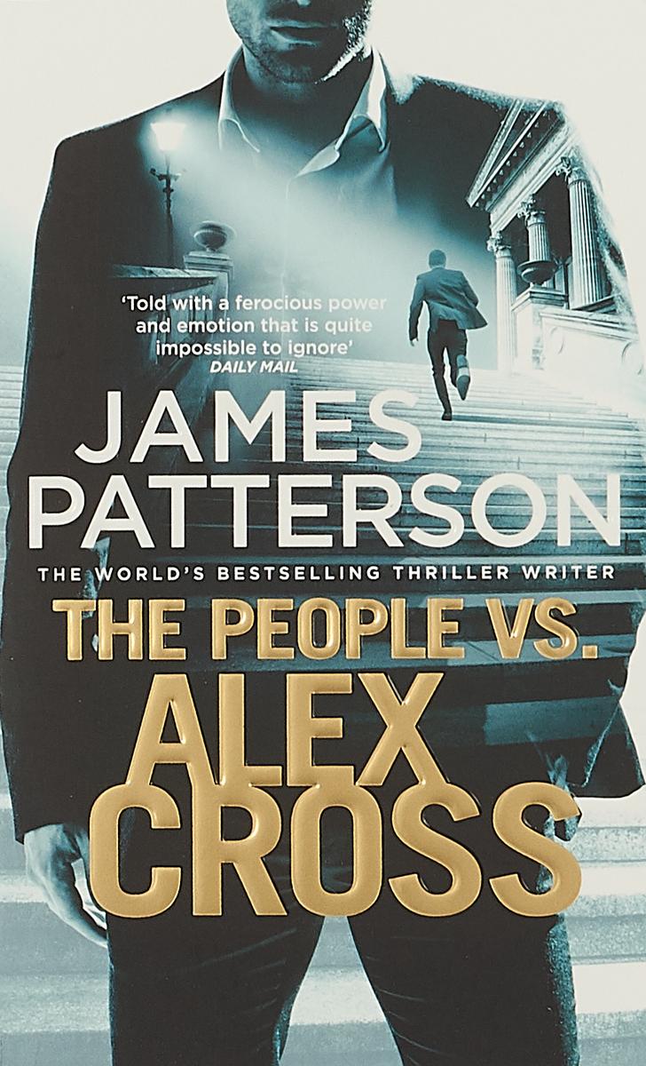 The People vs. Alex Cross: (Alex Cross 25) alex cross s trial