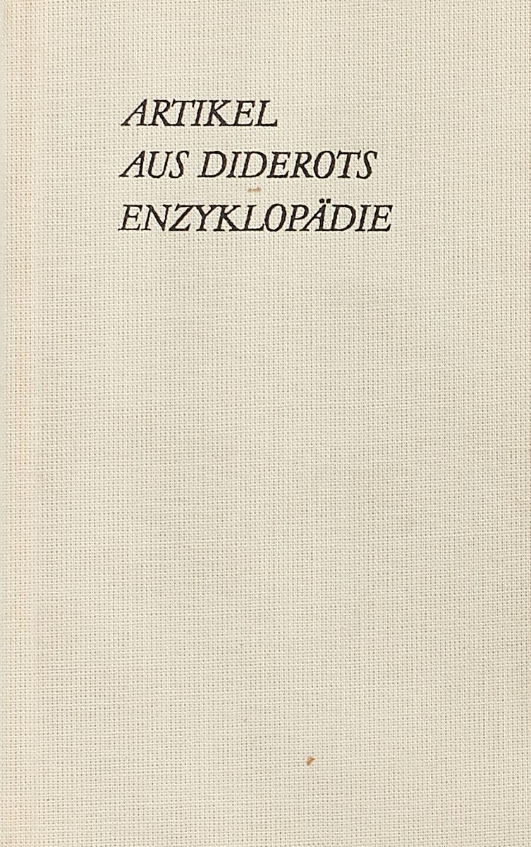 Artikel aus der von Diderot und d'Alembert herausgegebenen Enzyklopadie philipp wolff sieben artikel uber jerusalem aus den jahren 1859 bis 1869