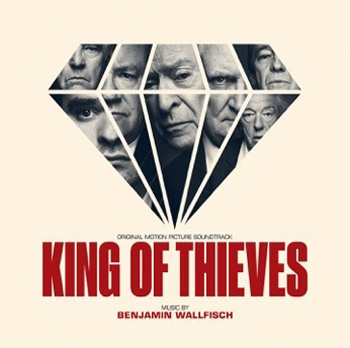 Бенжамин Уолфиш King Of Thieves. Original Motion Picture Soundtrack