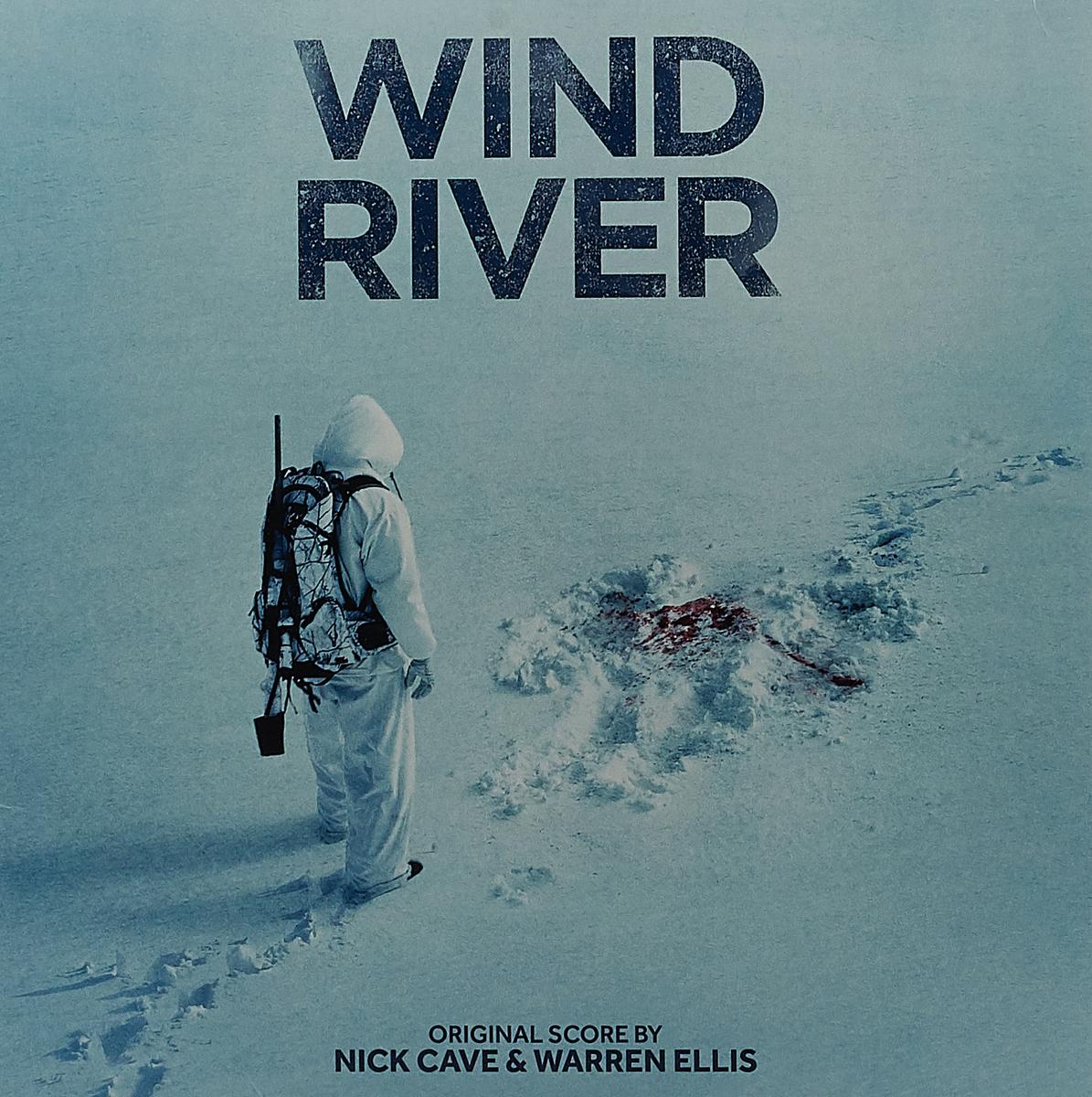 Ник Кейв,Уоррен Эллис Nick Cave & Warren Ellis. Wind River. Original Motion Picture Soundtrack (LP) виниловая пластинка nick cave ellis warren kings ost